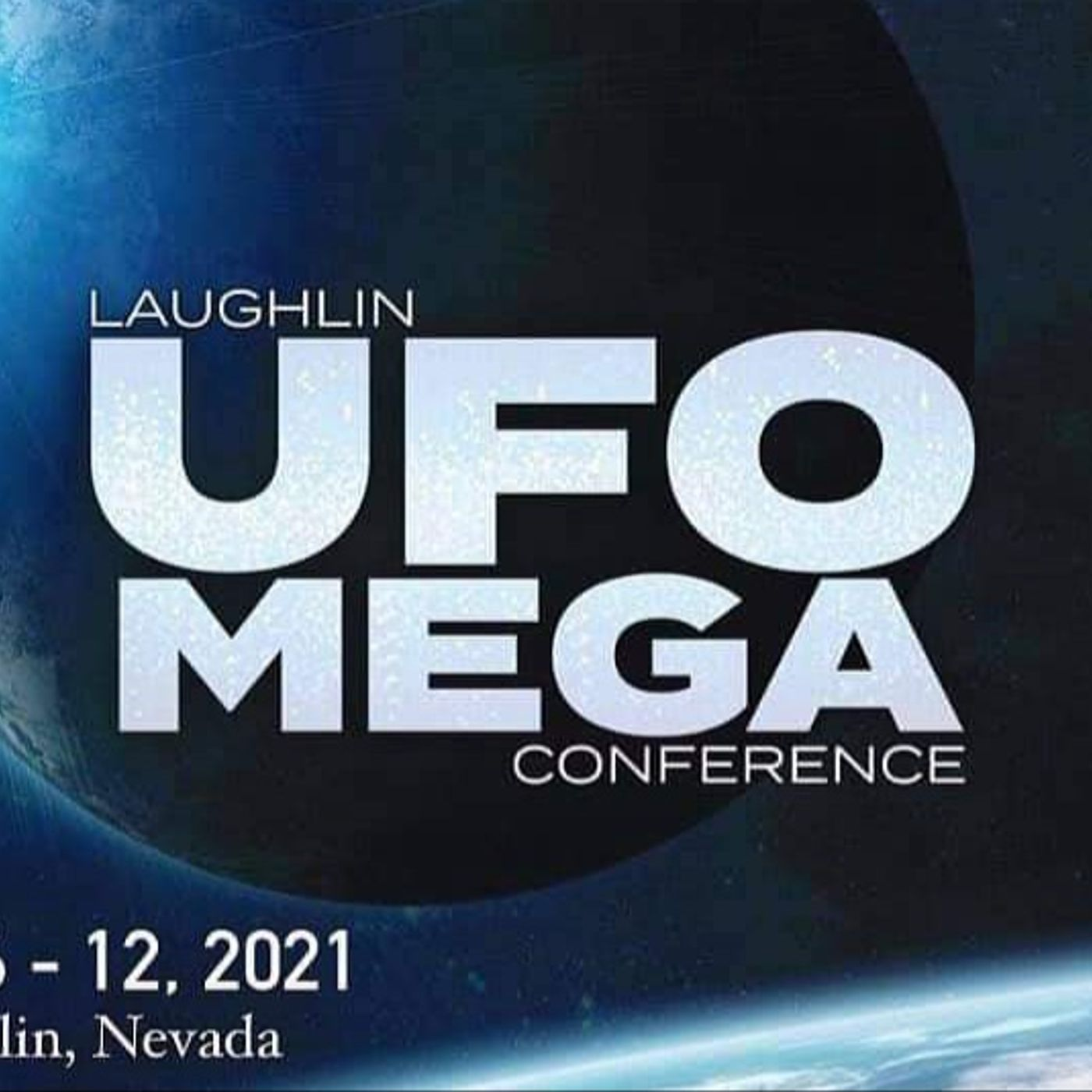 Laughlin UFO Megaconference: Ronald and Philip Kinsella/Colin Woolford