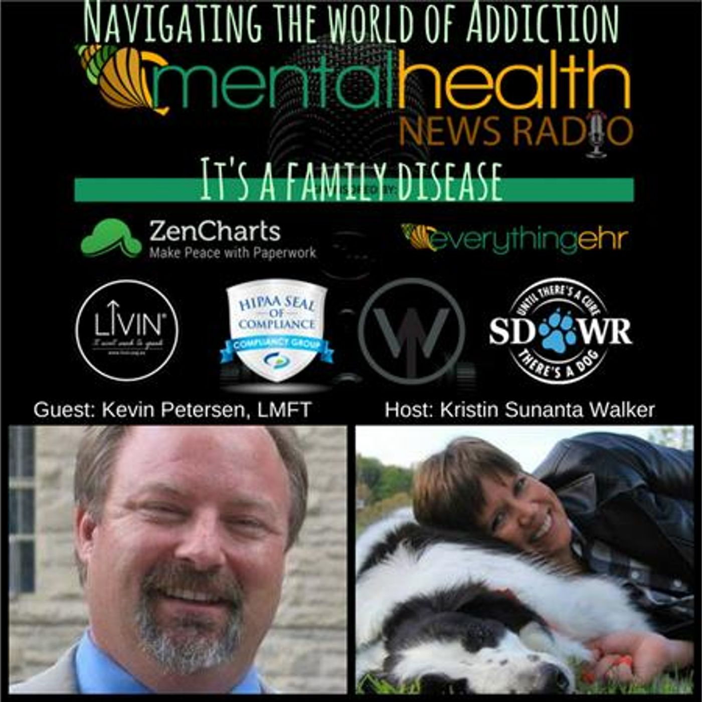 Mental Health News Radio - Navigating The World Of Addiction: The Family Disease with Kevin Petersen, LMFT