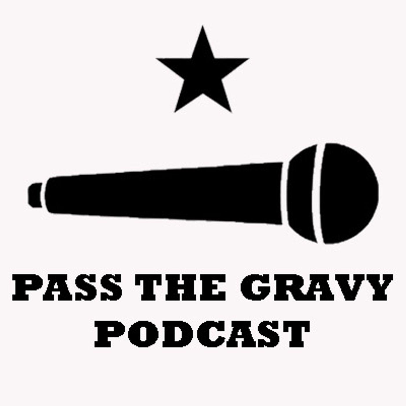 Pass The Gravy #420: Splitting Peas