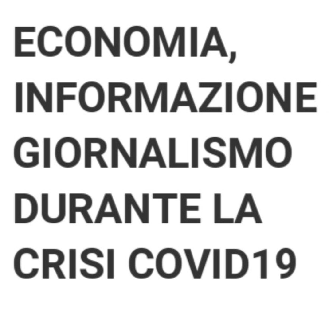 2 - Economia, informazione e giornalismo nella crisi da Coronavirus COVID-19
