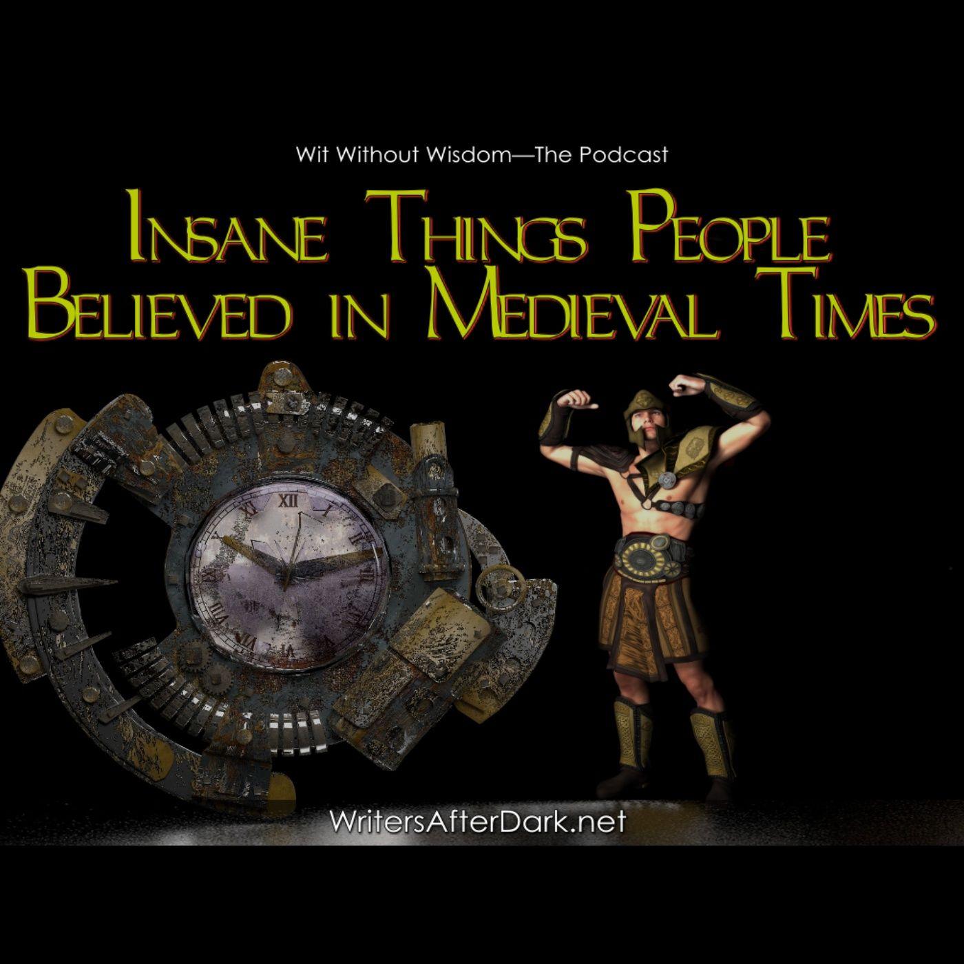Insane Things People Believed in Medieval Times