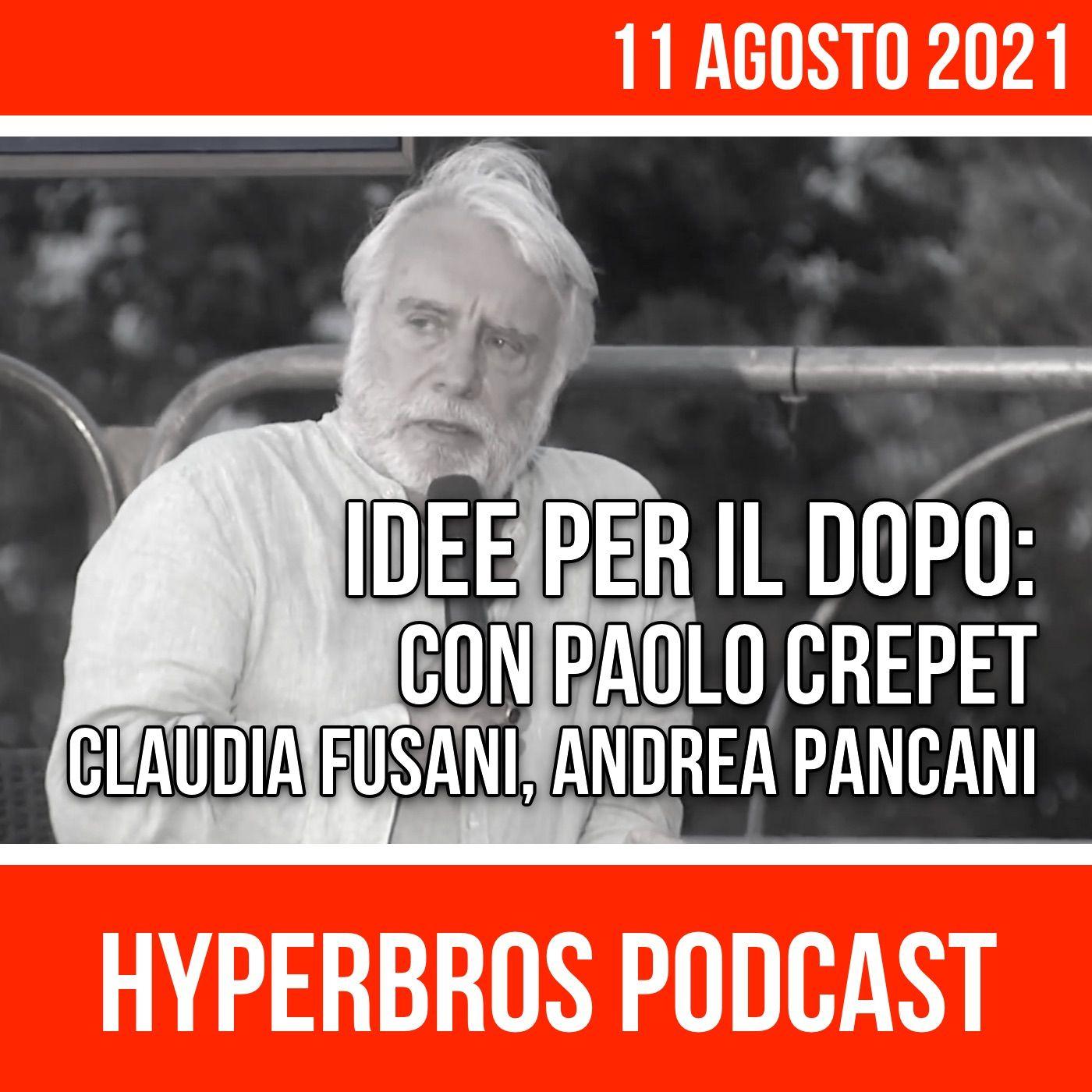 Idee per il dopo: con Paolo Crepet, Claudia Fusani, Andrea Pancani