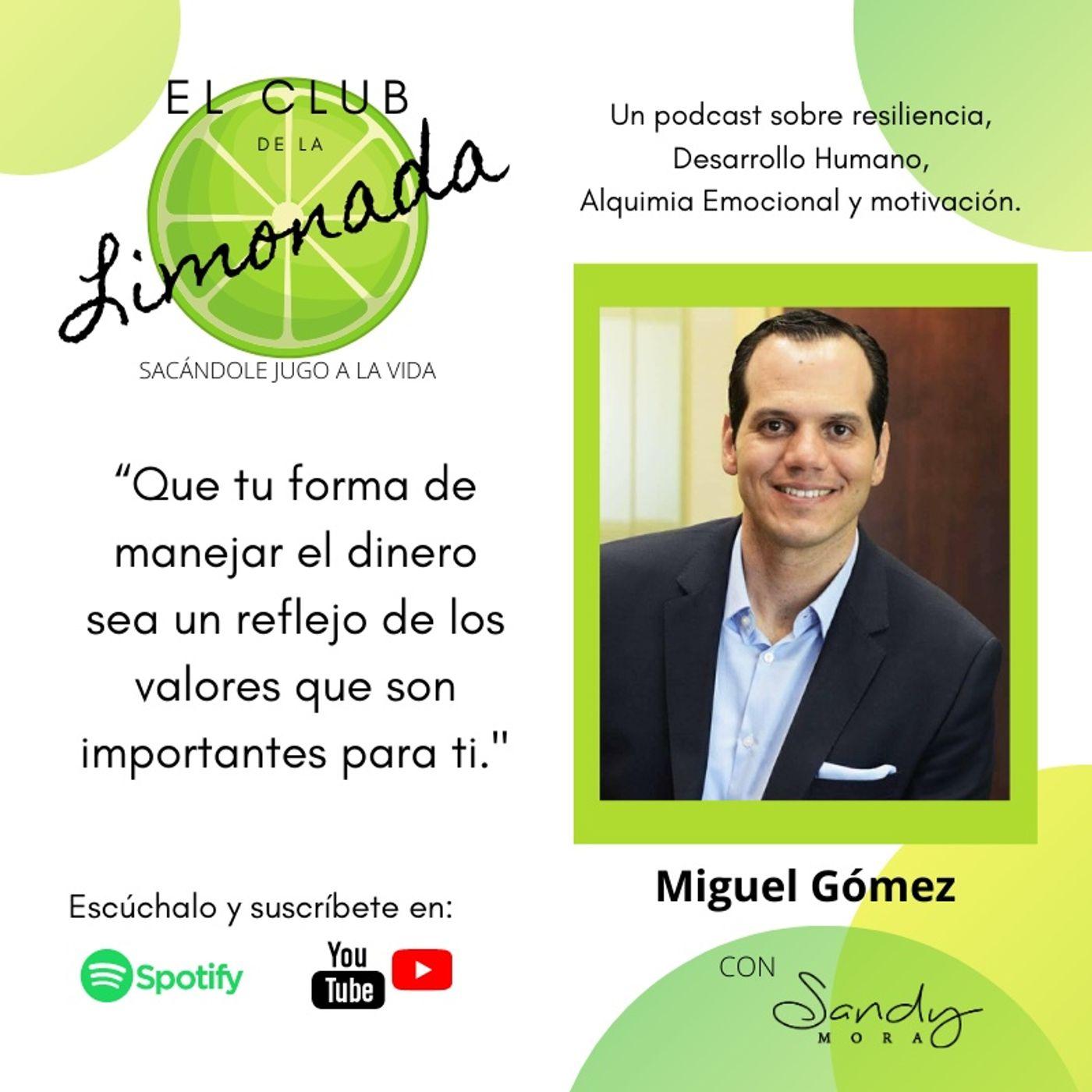 Episodio 39: Miguel Gómez, finanzas personales resilientes