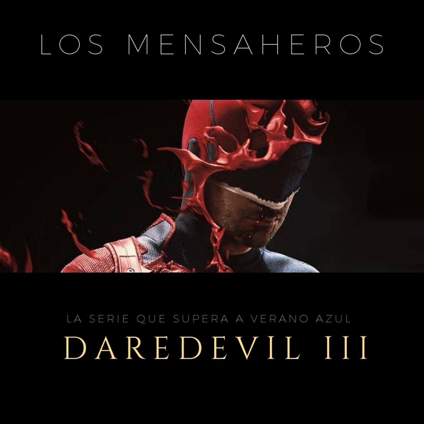 Los Mensaheros 040 Daredevil 3 la serie que supera a verano azul con audio de @gh_objetivo @losmensaheros