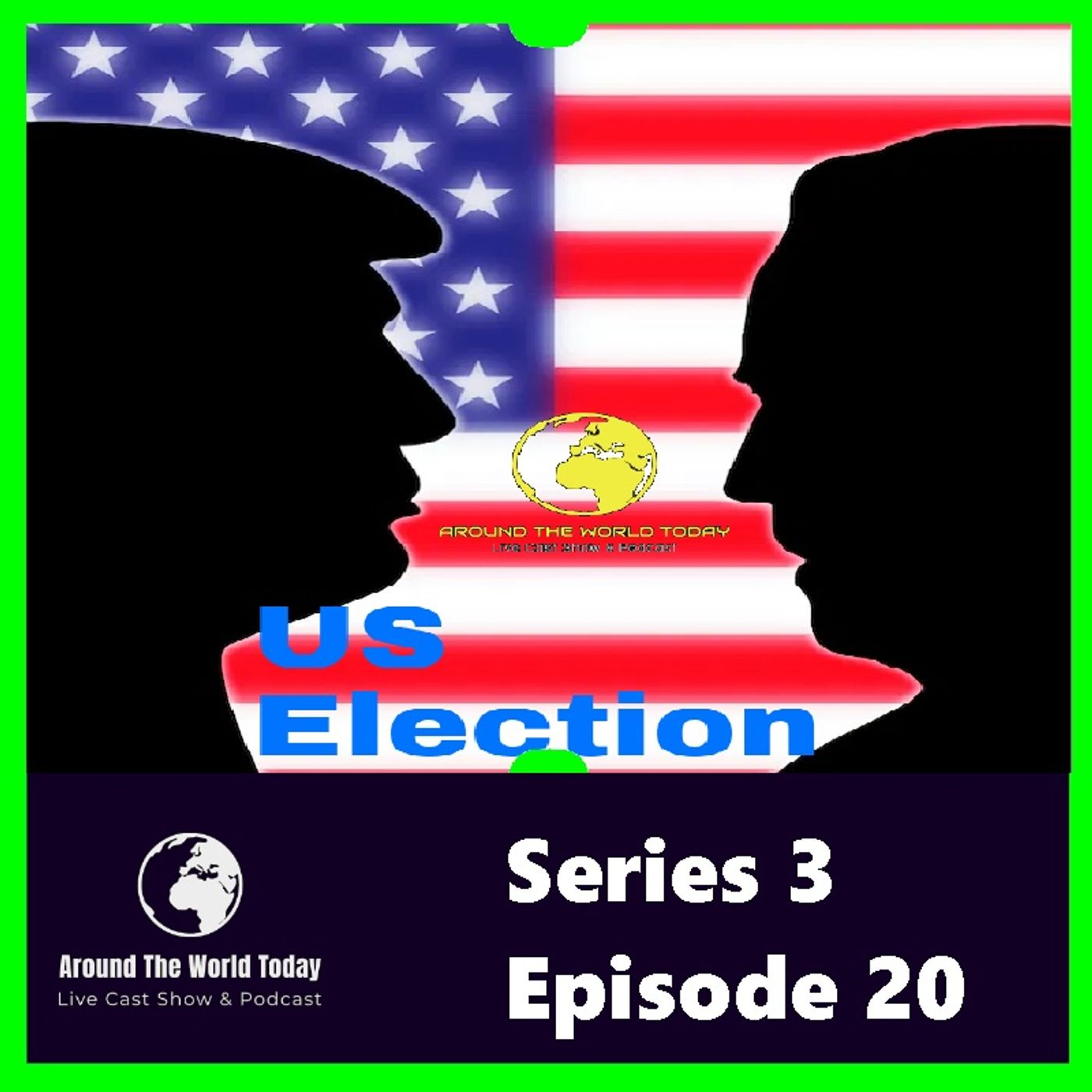 Around the World Today Series 3 Episode 20 - The US Election