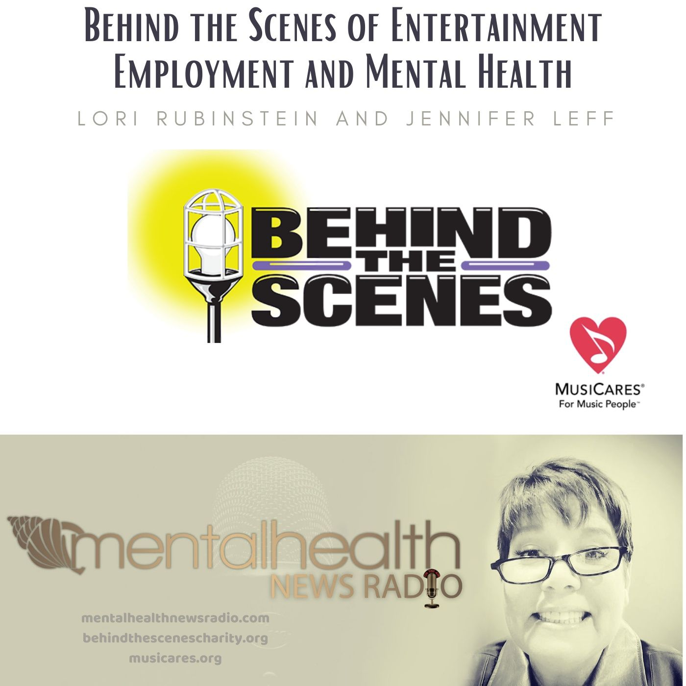 Mental Health News Radio - Behind the Scenes of Entertainment Employment and Mental Health