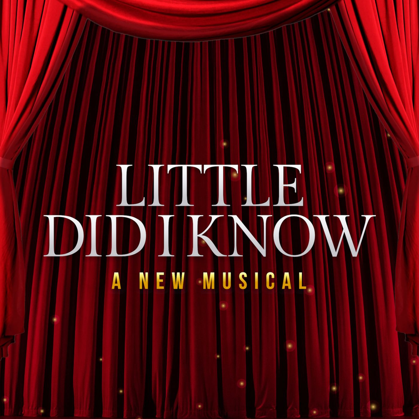 """""""    Little Did I Know """" Podcast"""
