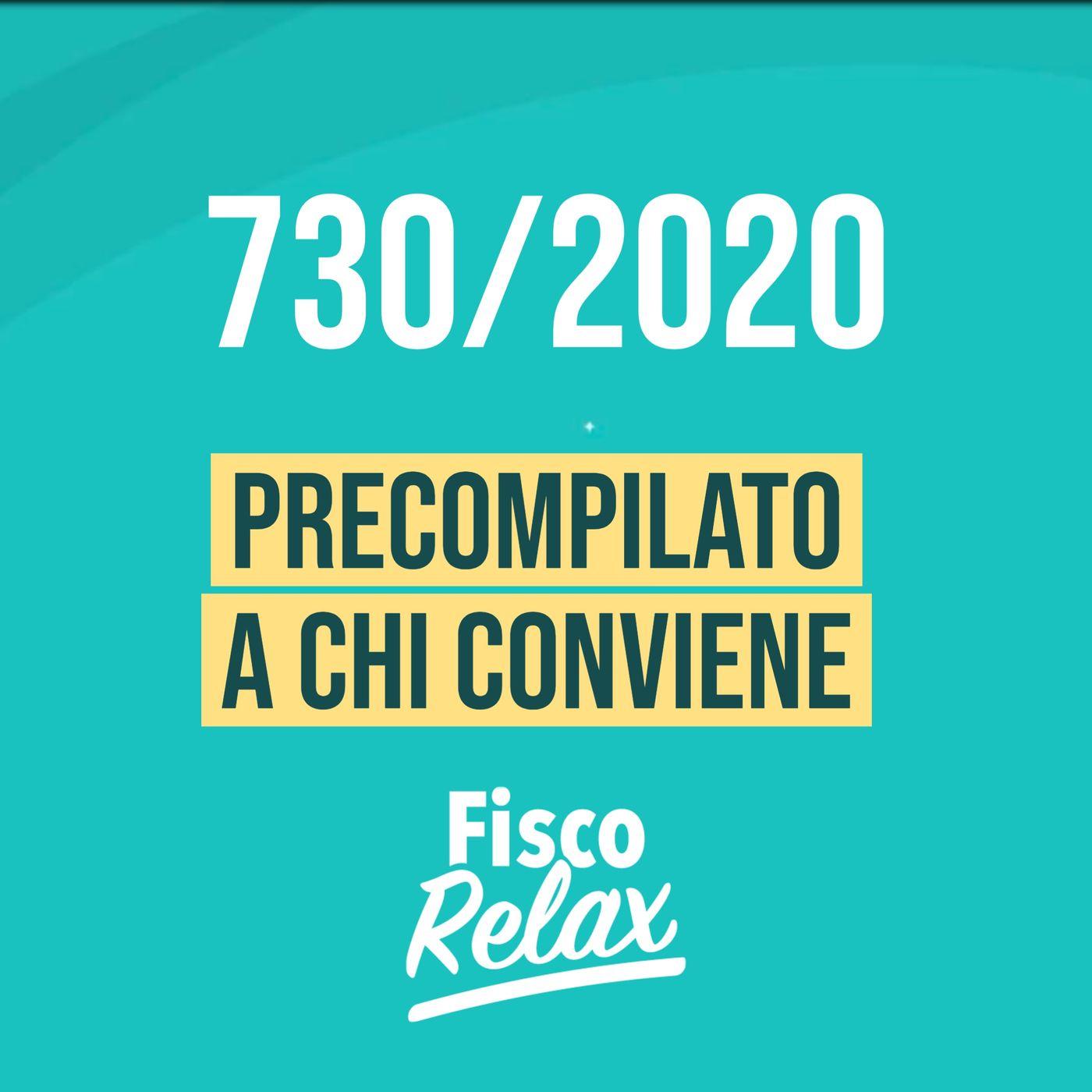 730 precompilato 2020 - a chi conviene e chi no
