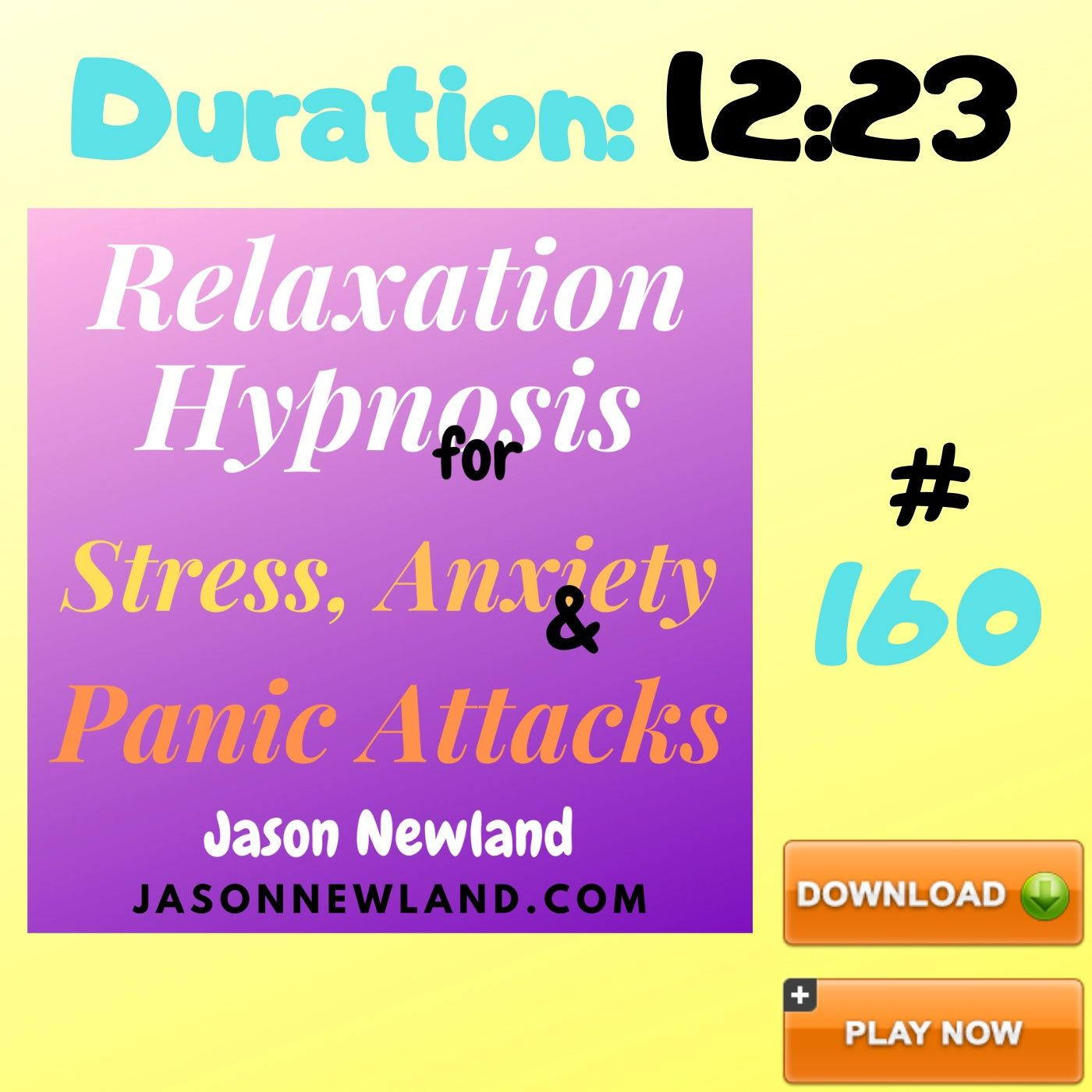 "#160 Relaxation Hypnosis for Stress, Anxiety & Panic Attacks - ""EXHALE STRESS, INHALE RELAXATION"" (Jason Newland) (2nd July 2020)"