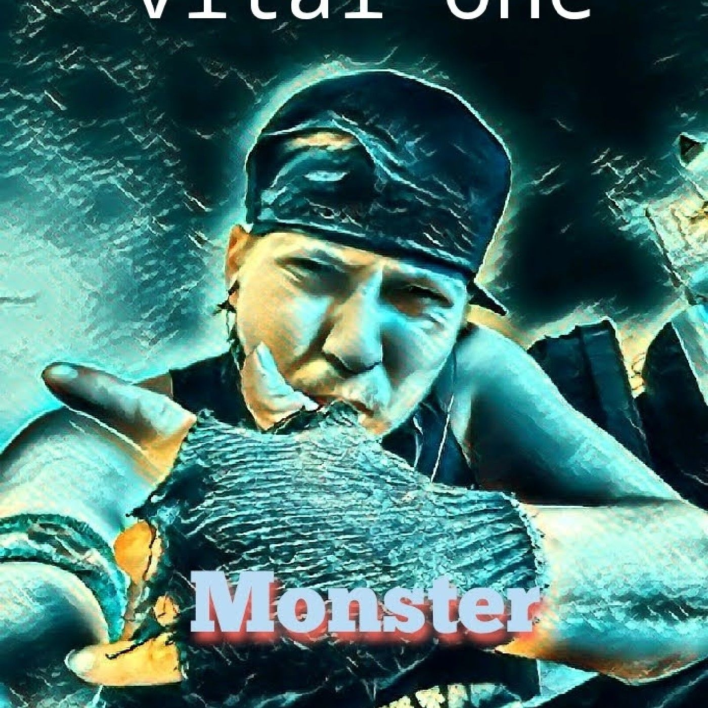 Vital  One  +++  Monster  +++