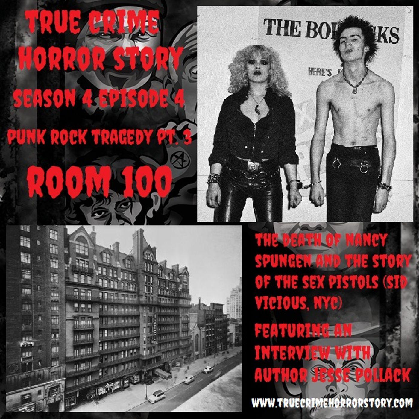 S4E4: Punk Rock Tragedy Pt. 3 (Room 100)