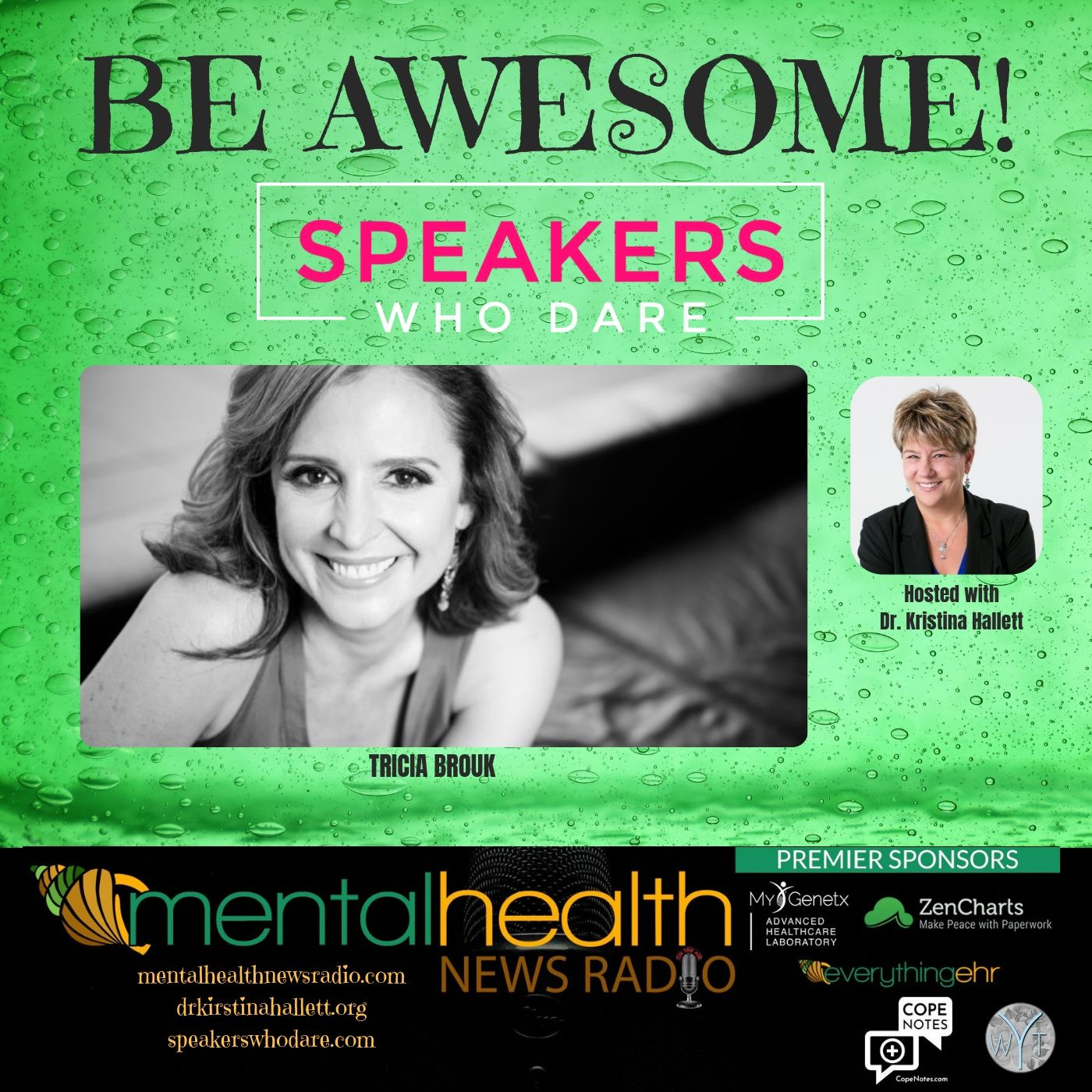 Mental Health News Radio - Be Awesome: Speakers Who Dare with Tricia Brouk