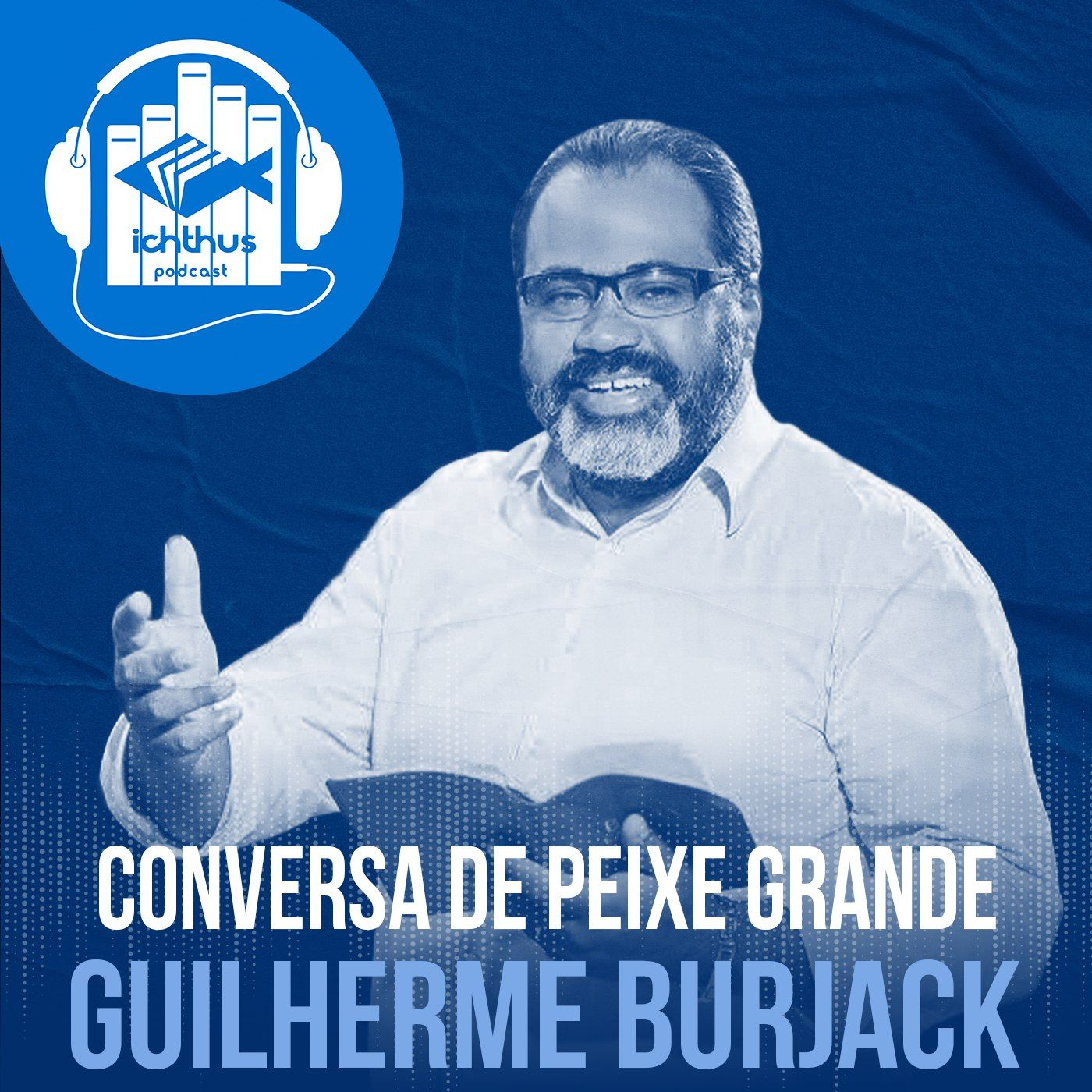 Guilherme Burjack | Conversa de peixe grande