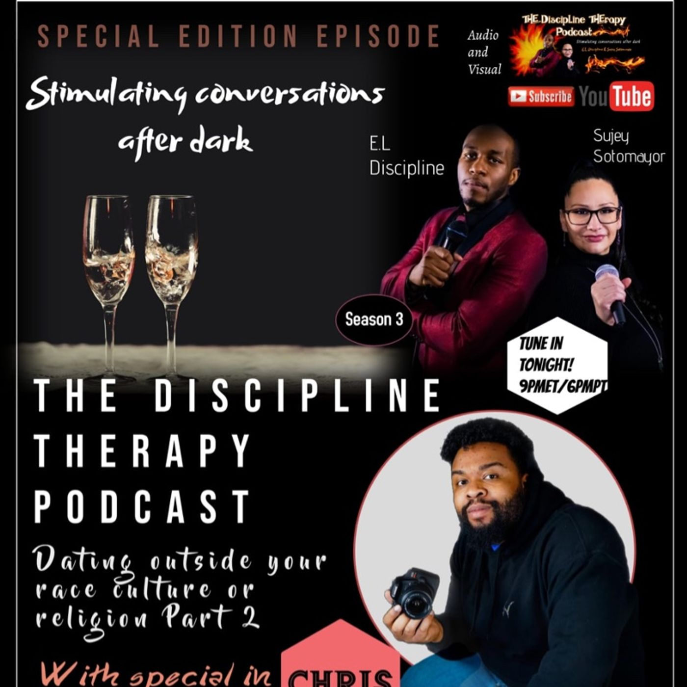 S3: Special Edition Episode- Dating outside of your race, culture and/or religion part 2 w/ special guest...Chris