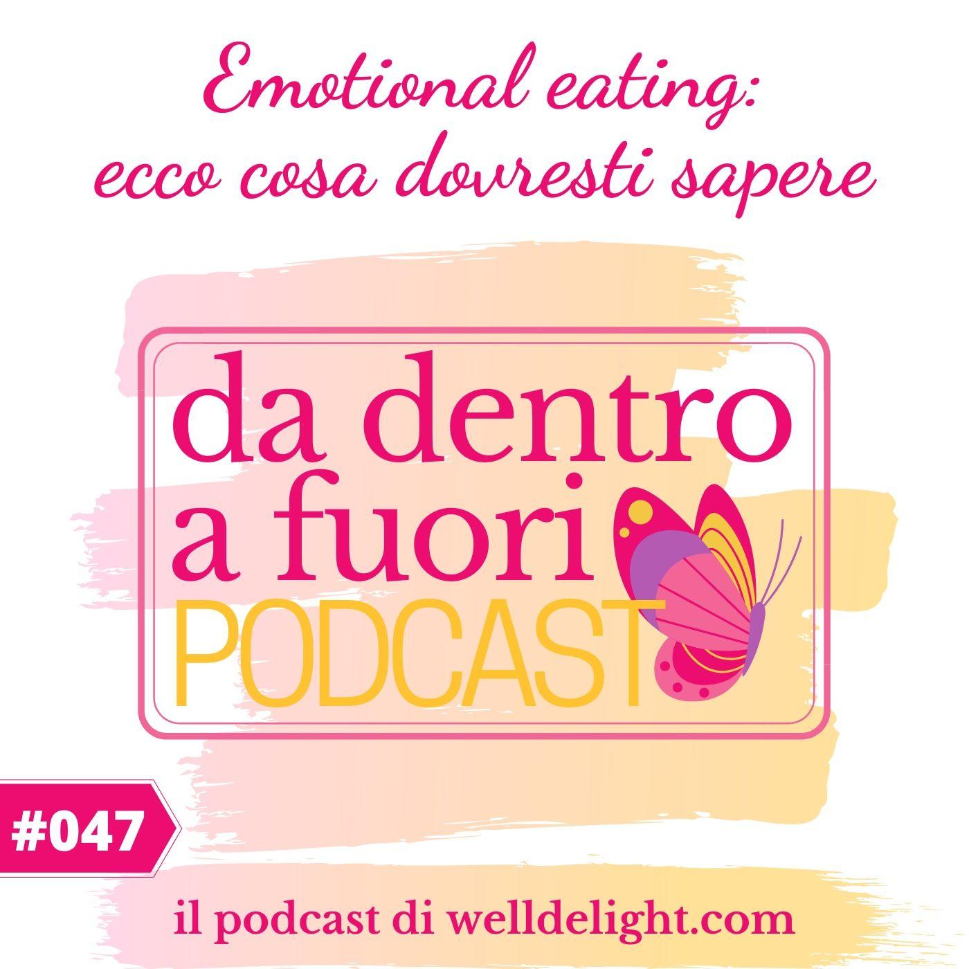Emotional eating: ecco cosa dovresti sapere