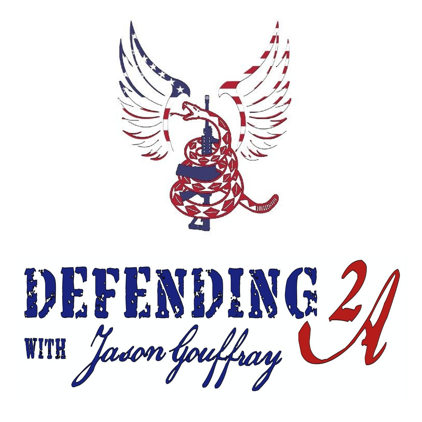 Defending 2A with Jason Gouffray - 20210814