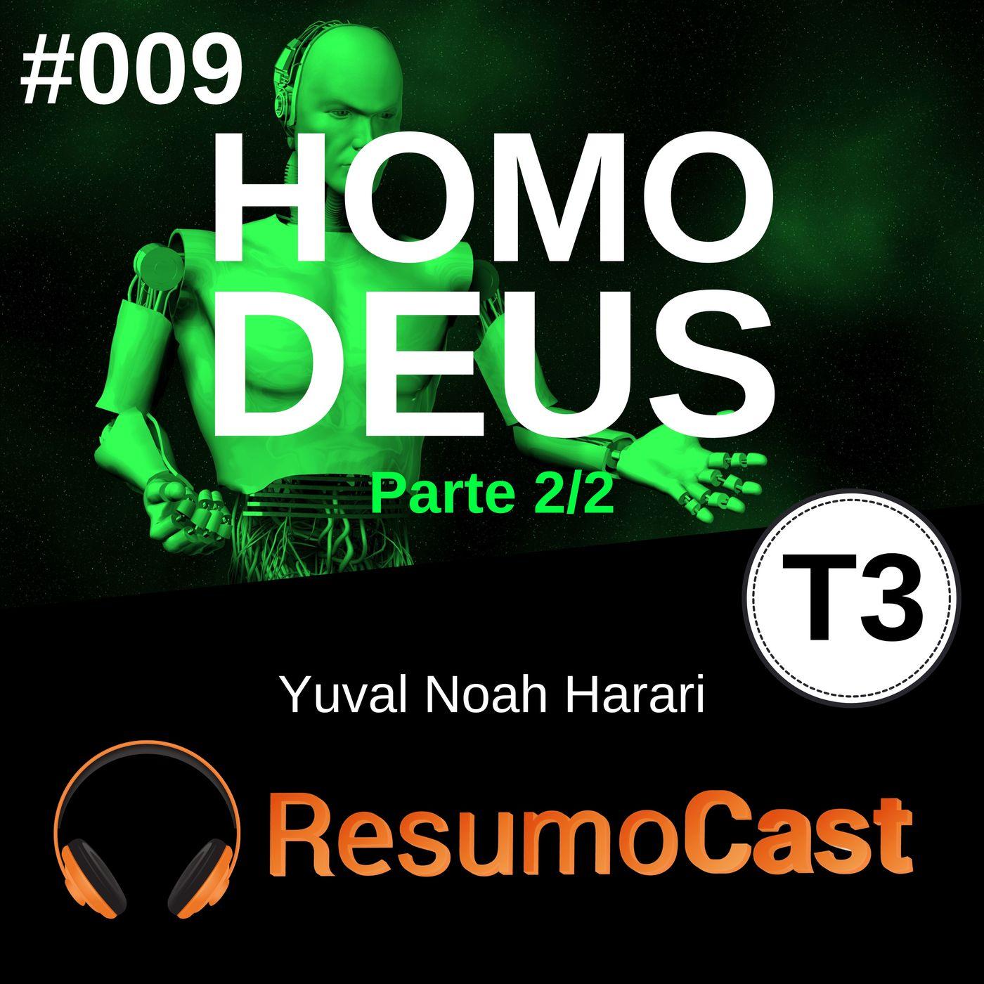T3#009 Homo Deus   Yuval Noah Harari