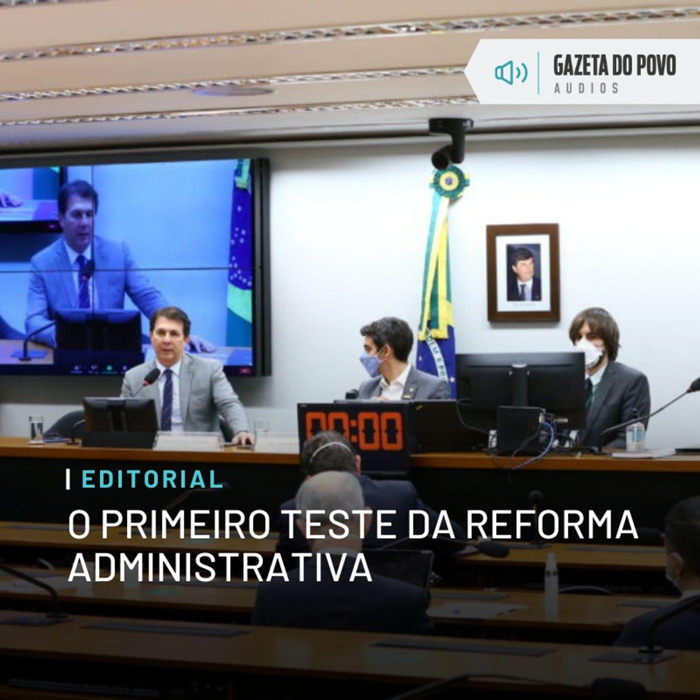 Editorial: O primeiro teste da reforma administrativa