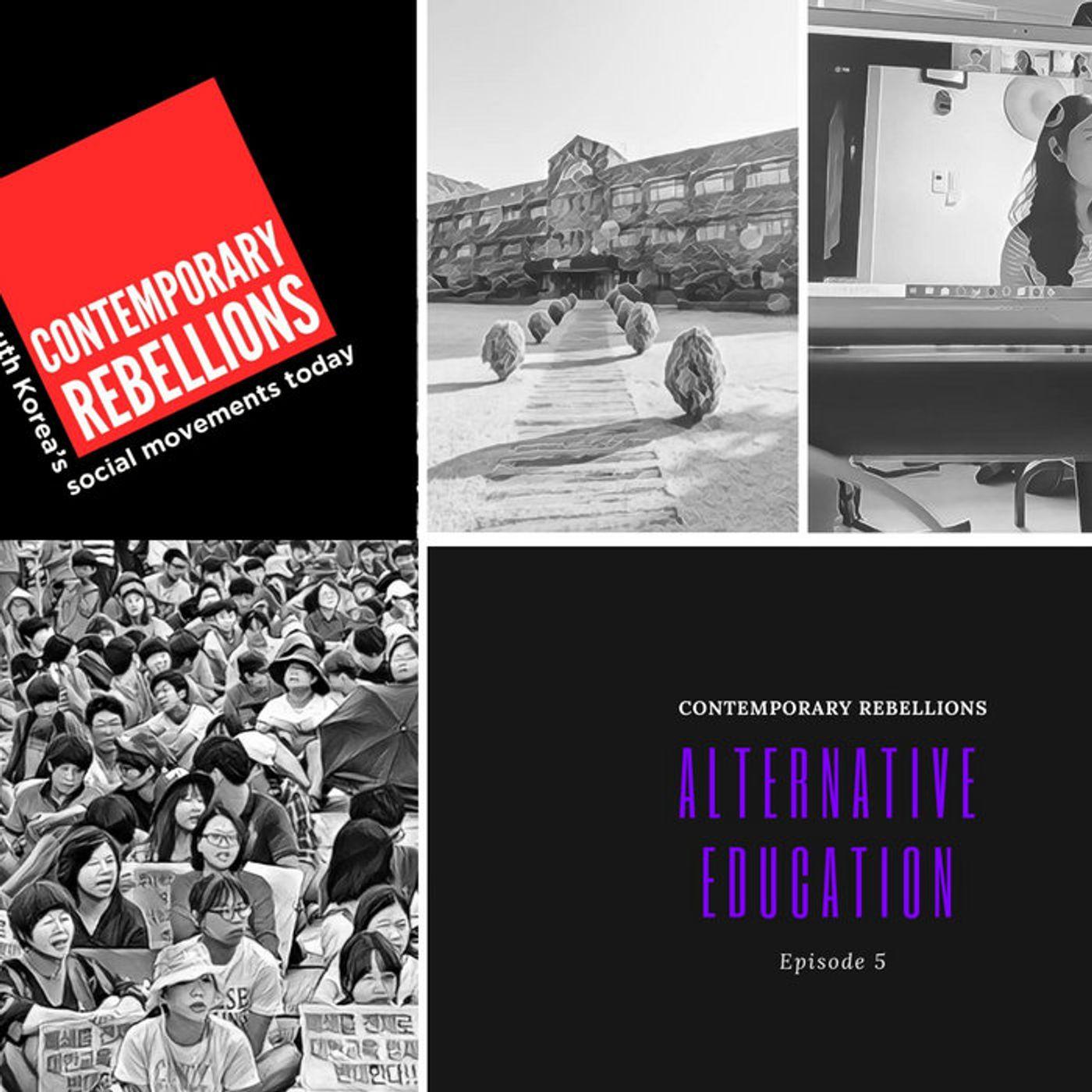 Alternative Education (Contemporary Rebellions: South Korean Social Movements Today Ep5)