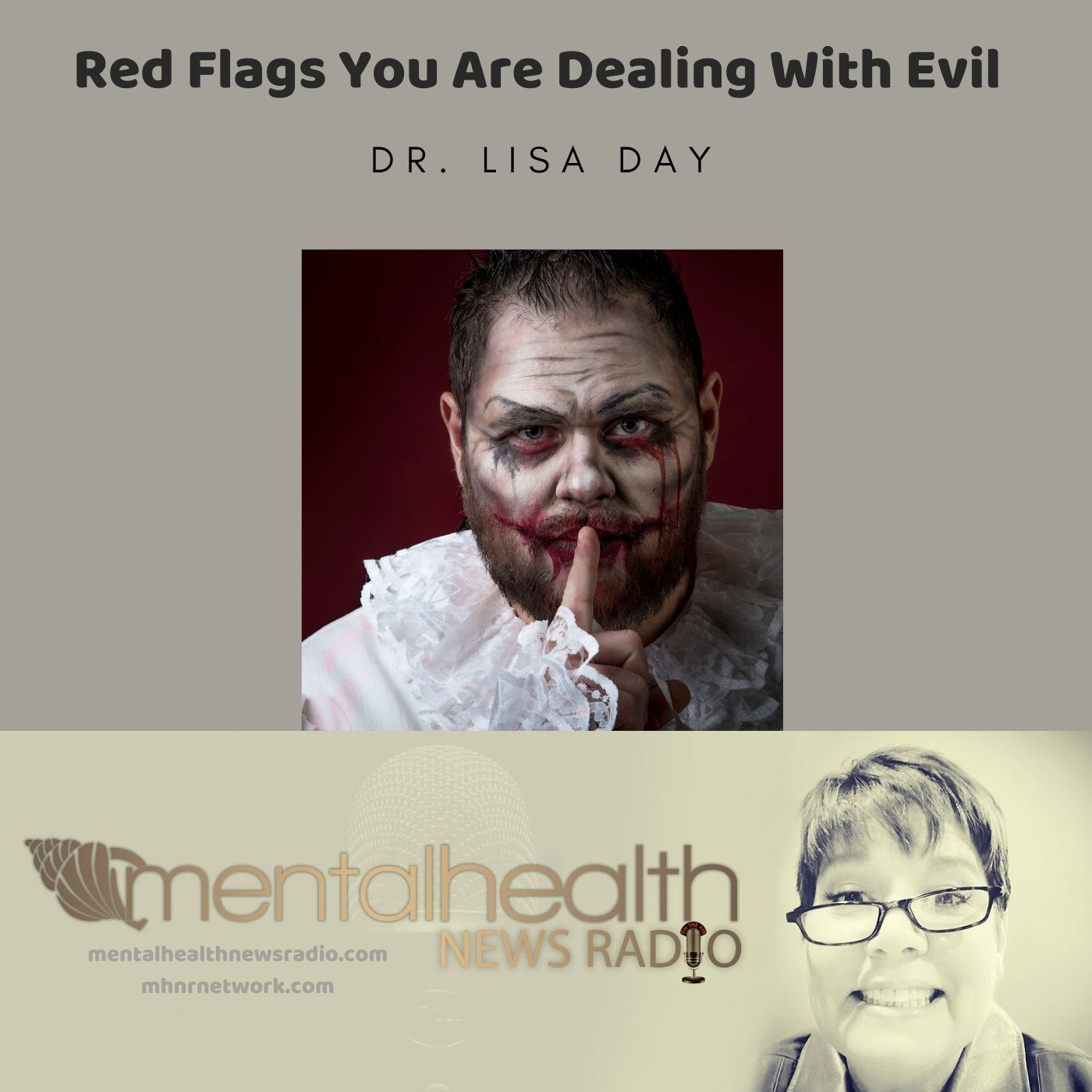 Mental Health News Radio - Red Flags You Are Dealing With Evil