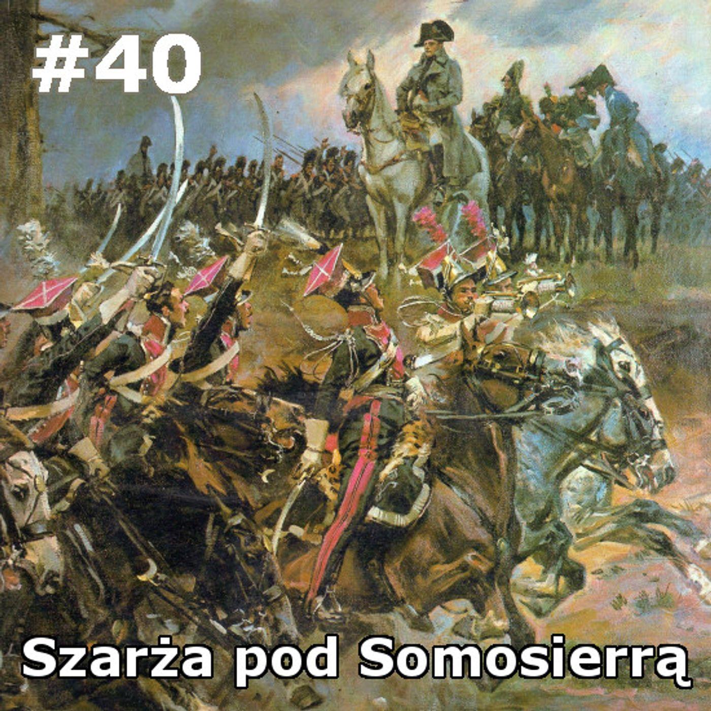 40 - Szarża pod Somosierrą