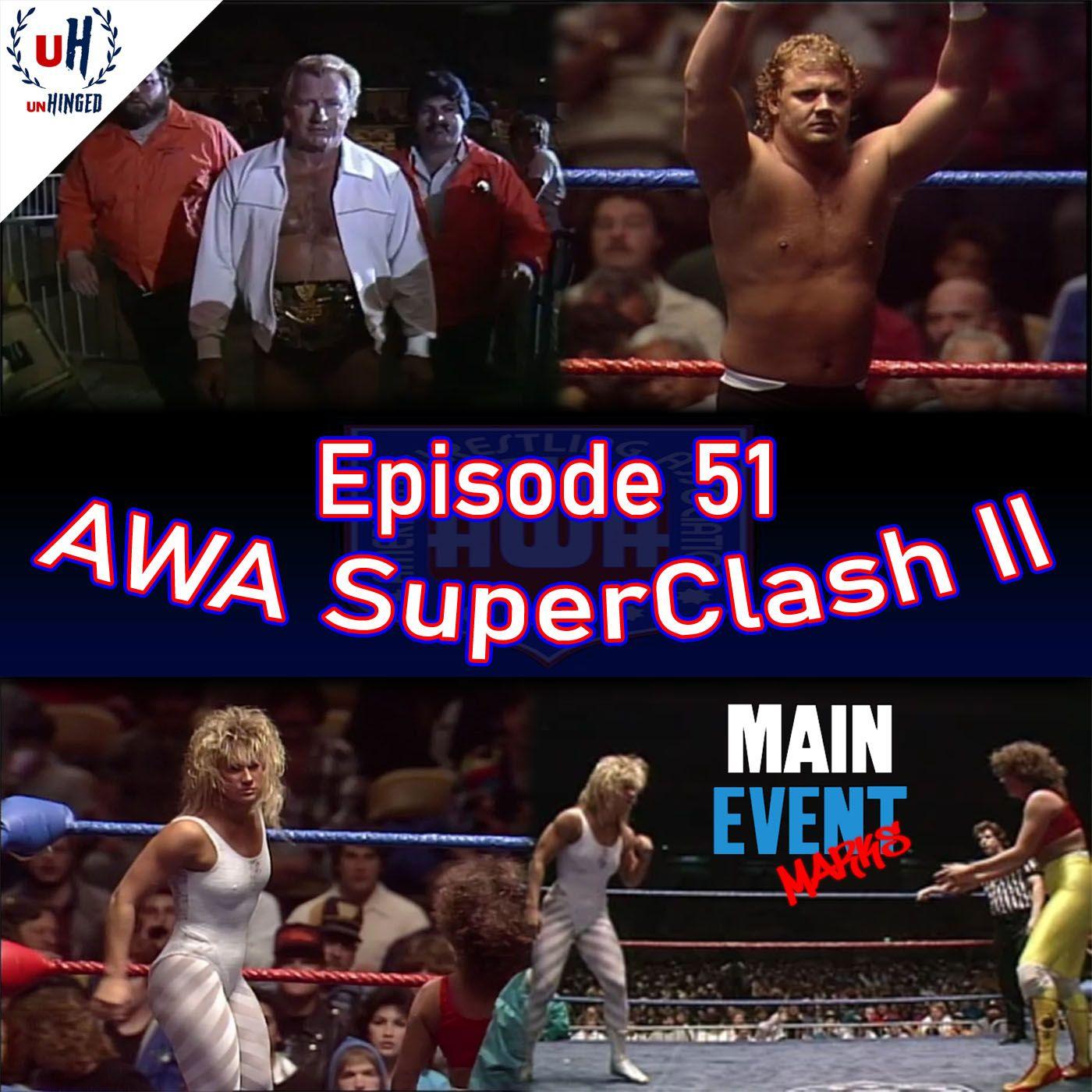 Episode 51: AWA SuperClash II
