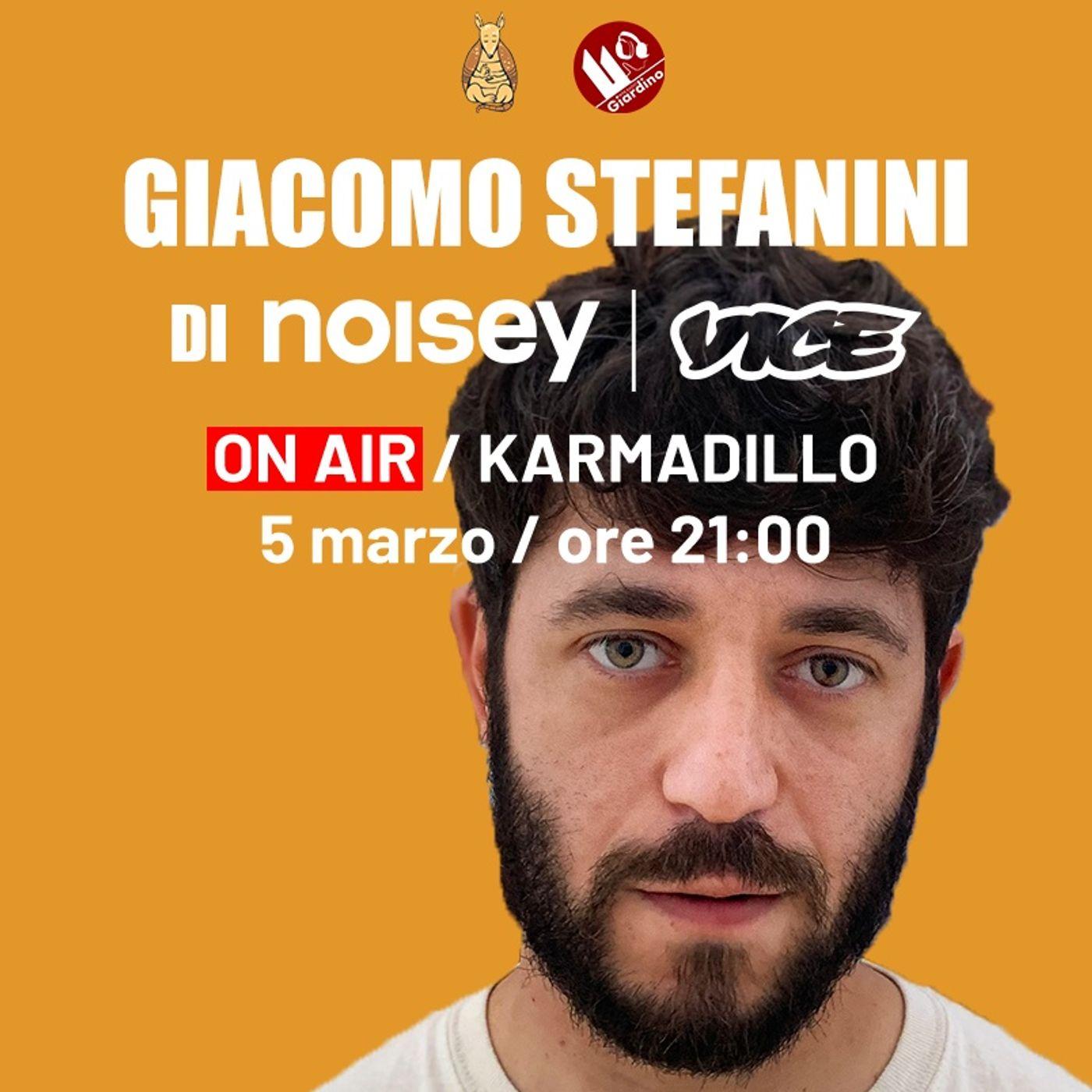 Noisey x Karmadillo: la musica mainstream e di nicchia a confronto; con noi Giacomo Stefanini, scrittore della WebZine - Karmadillo - s03e18