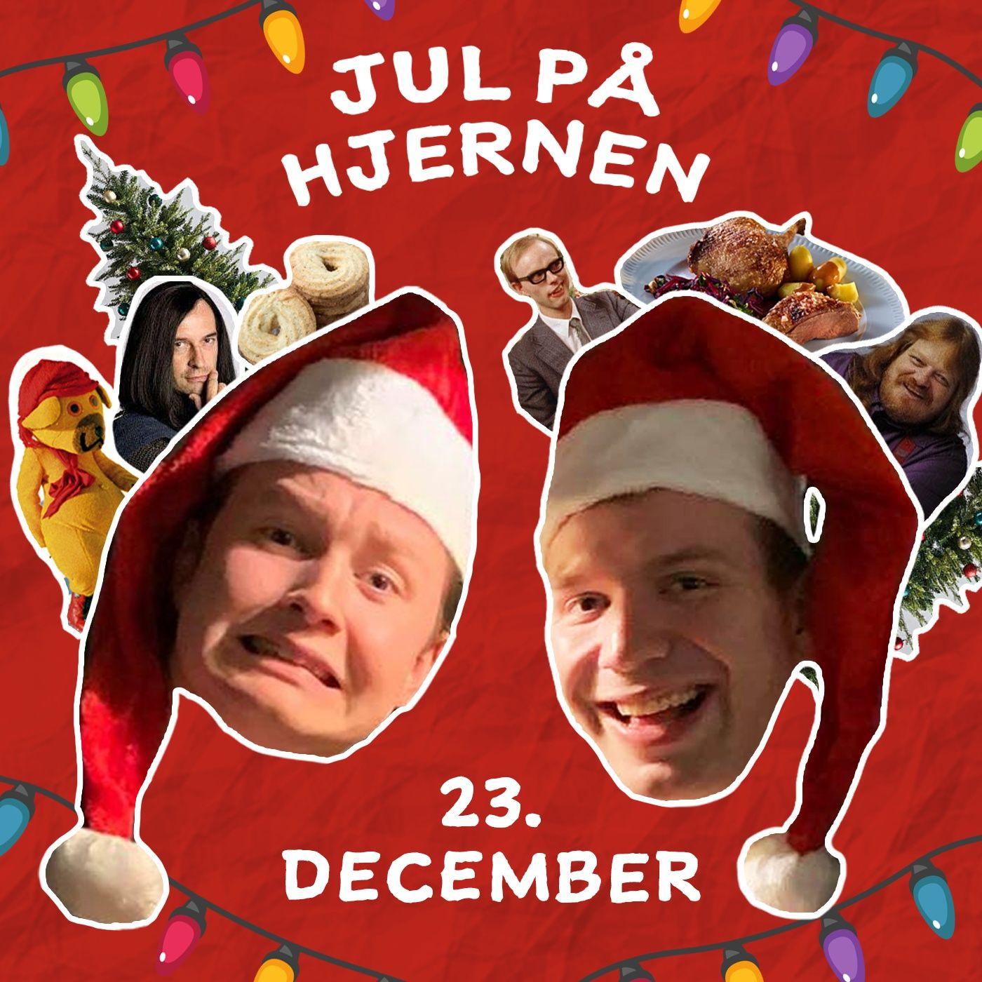 23 december - Jul på hjernen
