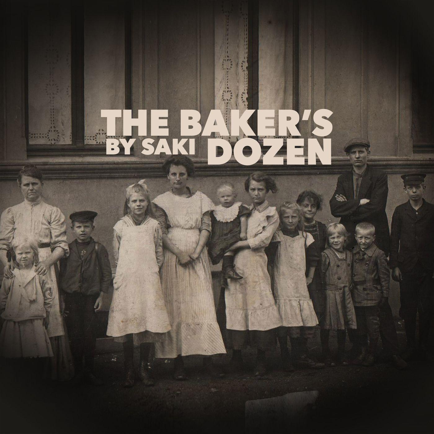The Bakers Dozen by Saki