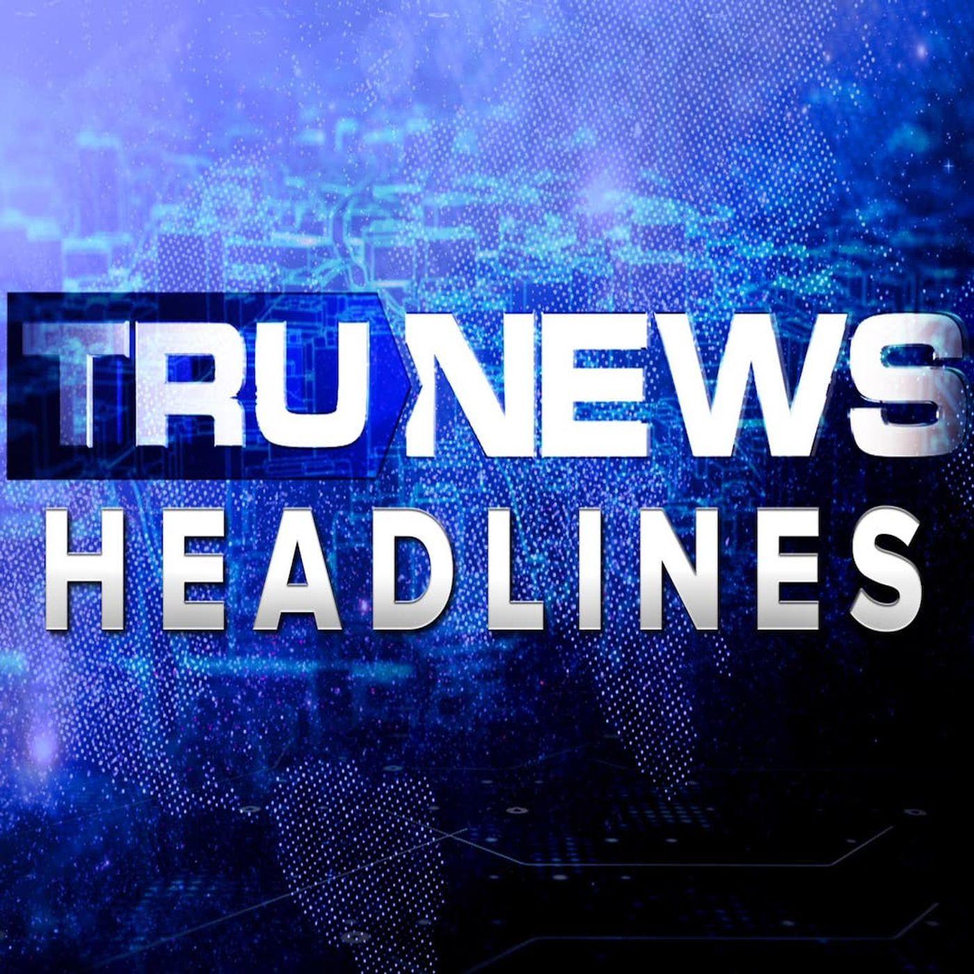 TruNews Headlines