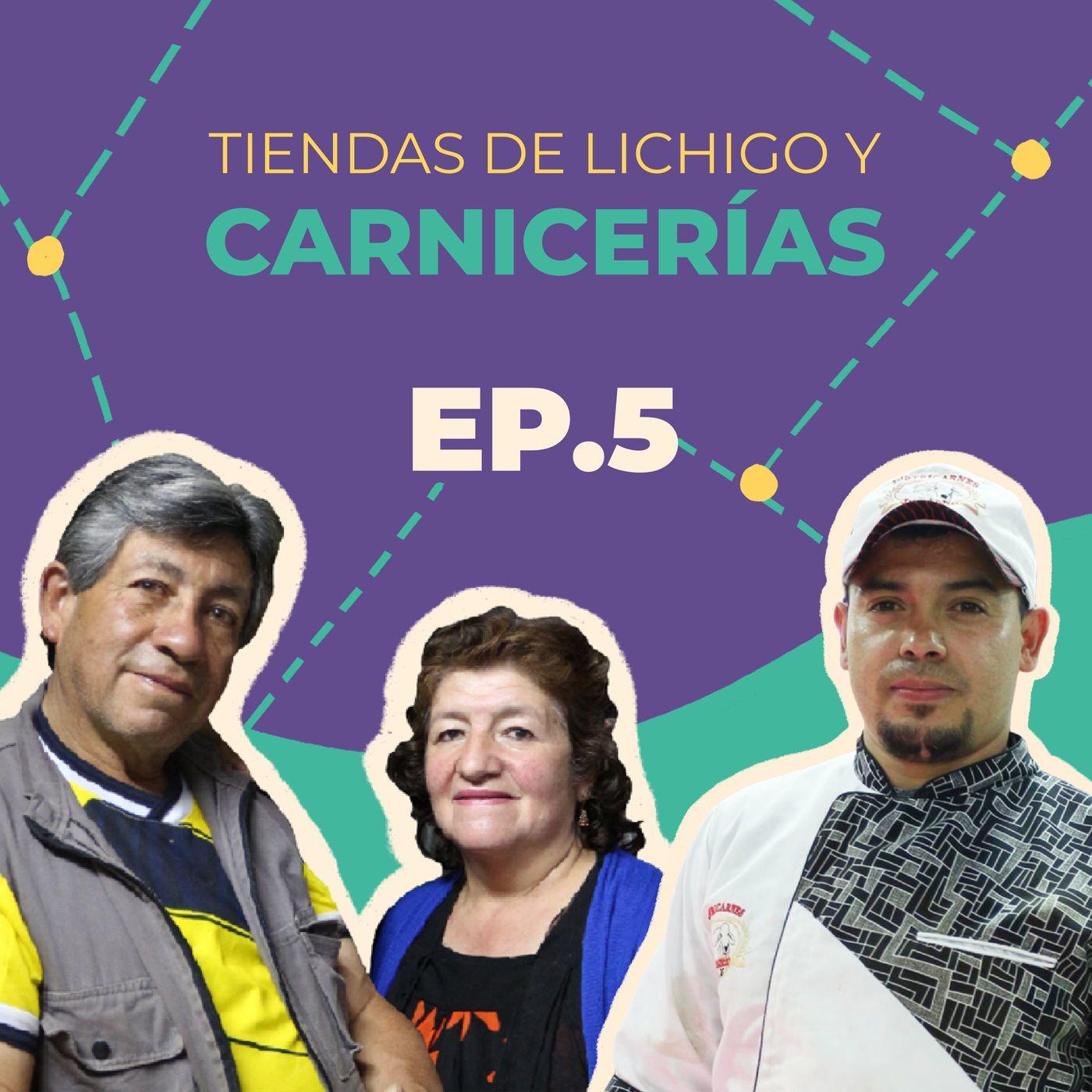 Tiendas de Lichigo y carnicerías en Bogotá | Bacatáfono: Historia entre-tiendas | EP5.T2