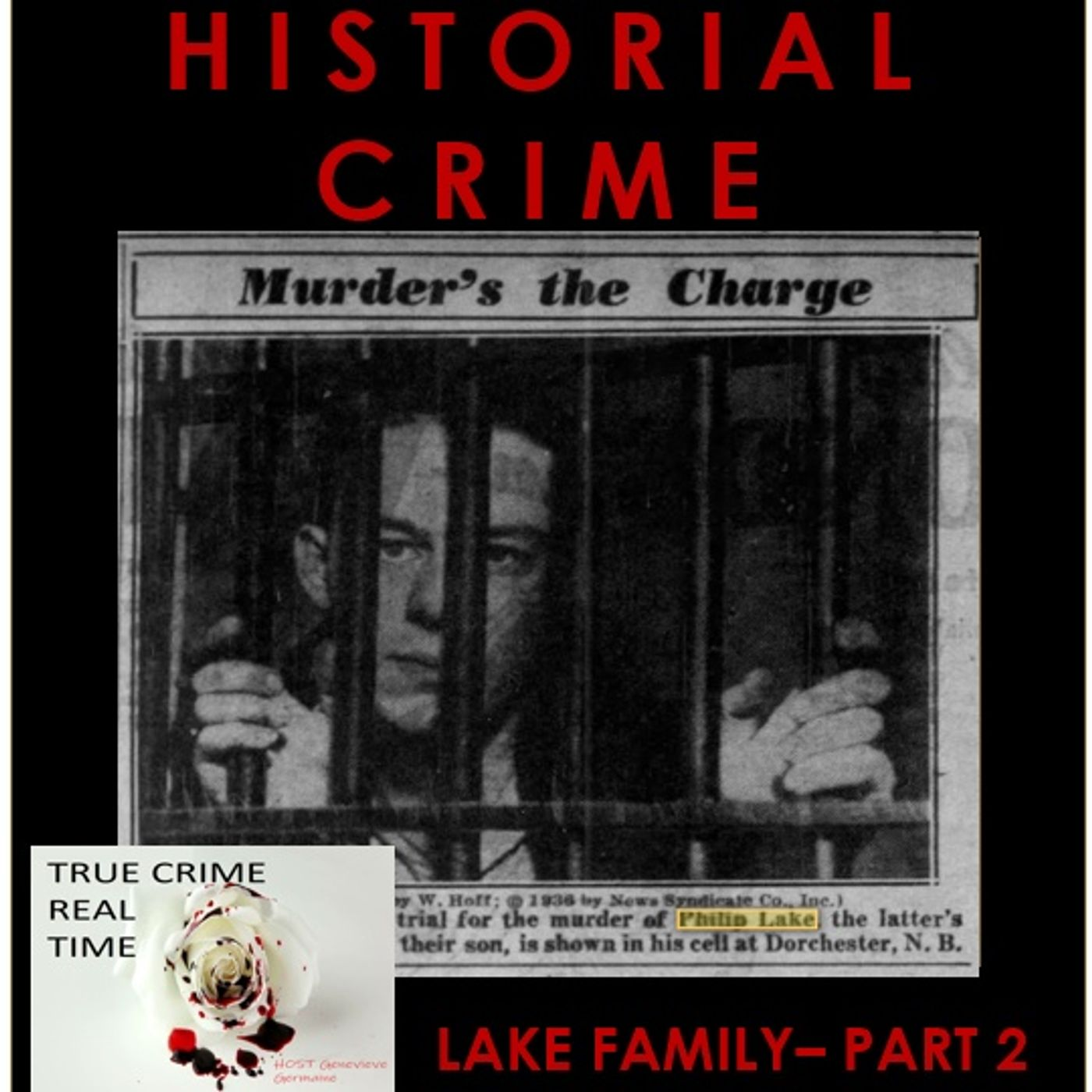#21 - Extortion and Murder - Seeking Justice - A Canadian Tragedy - Part 2