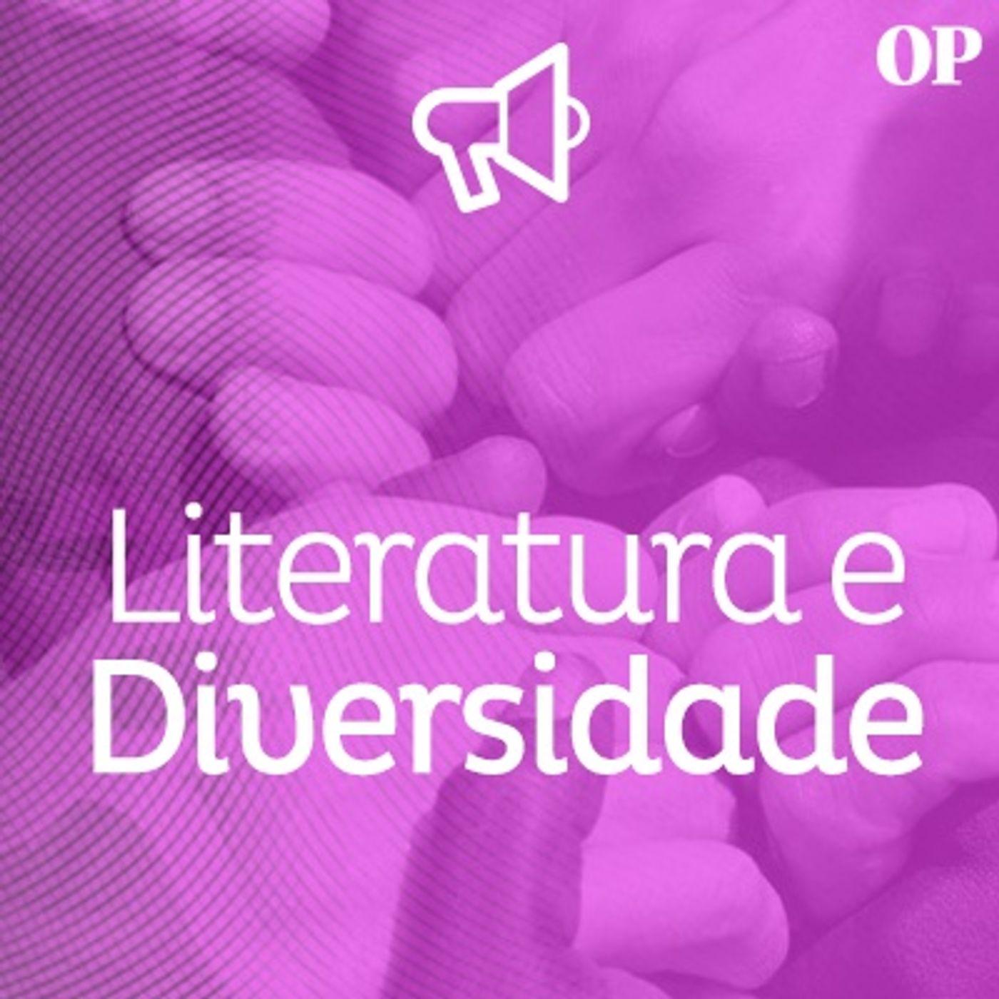 #33 - Literatura e Diversidade