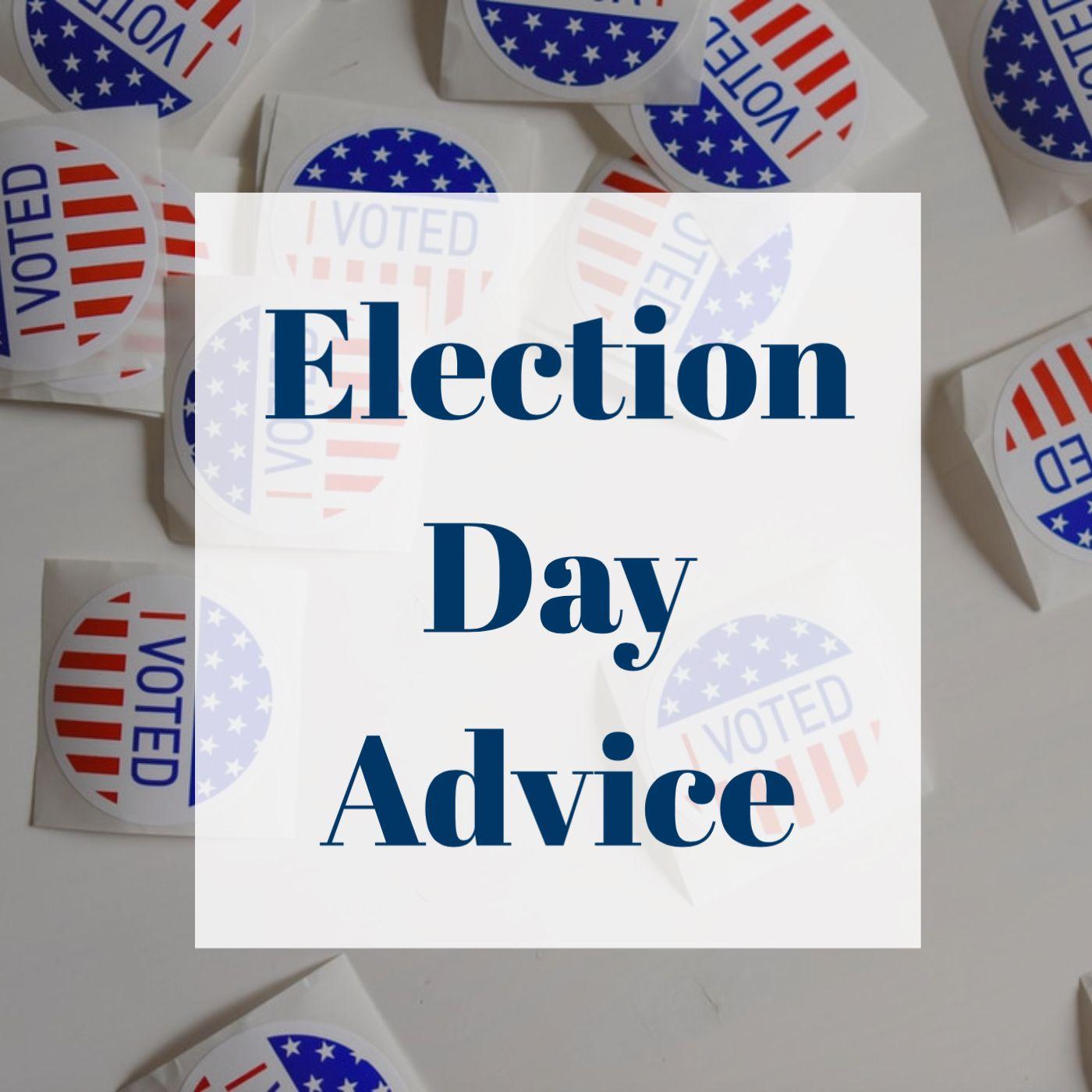 Election Advice