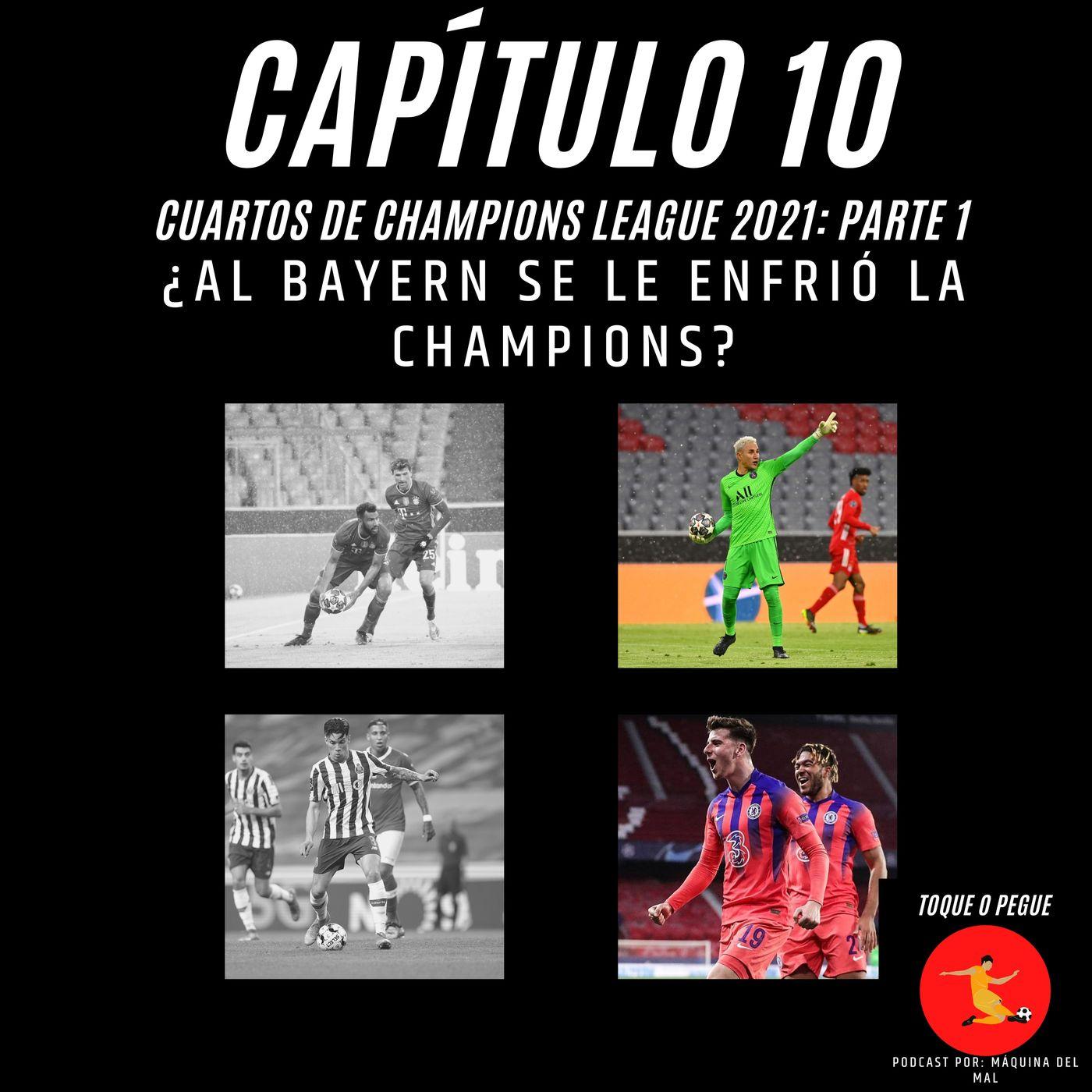 Capítulo 10: ¿Al Bayern se le enfrió la Champions?