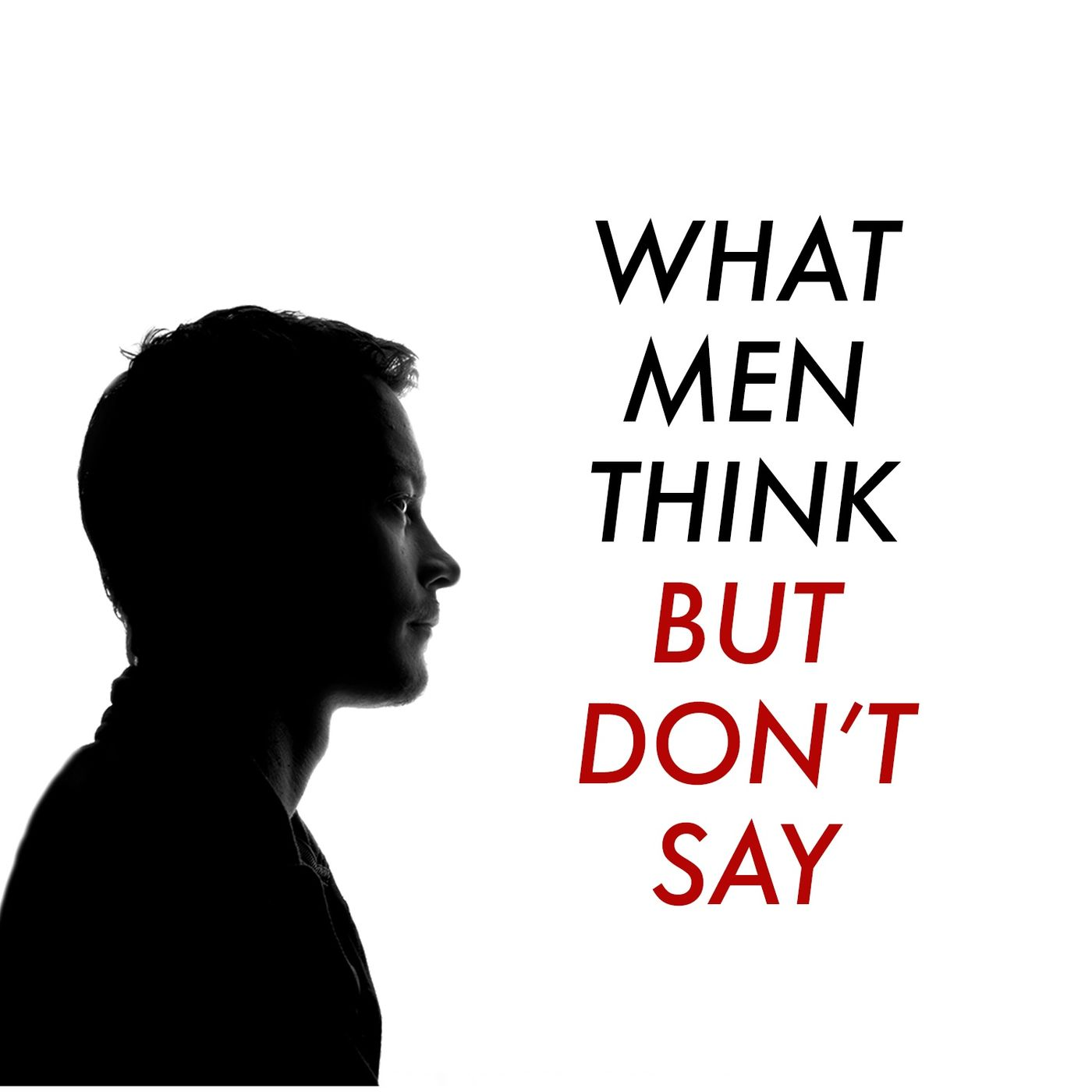 what men think but don't say