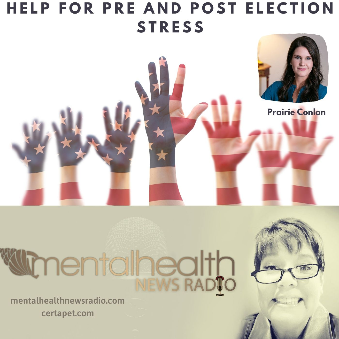 Mental Health News Radio - Help for Pre and Post Election Stress with Prairie Conlon