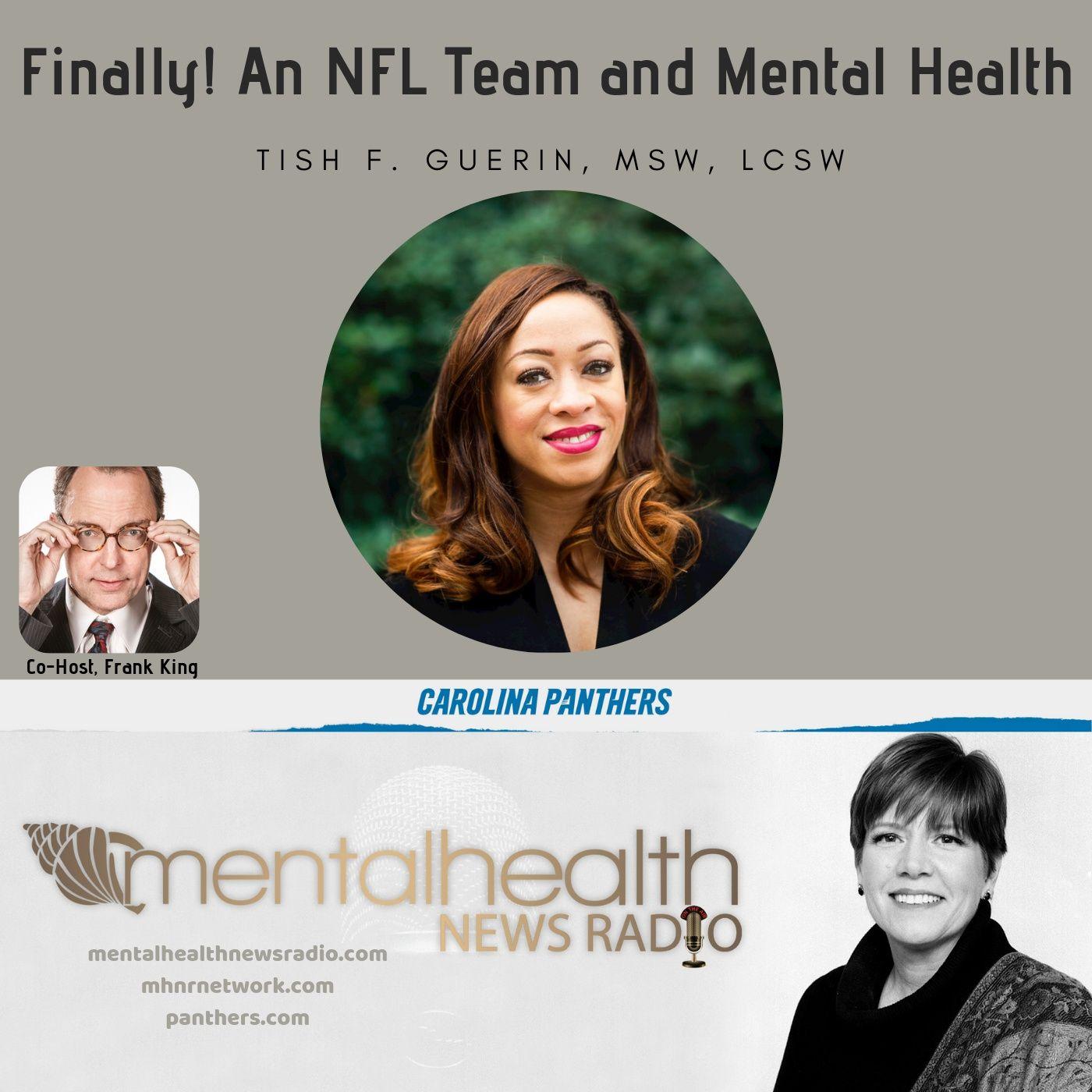 Mental Health News Radio - Finally! An NFL Team and Mental Health: Tish Guerin