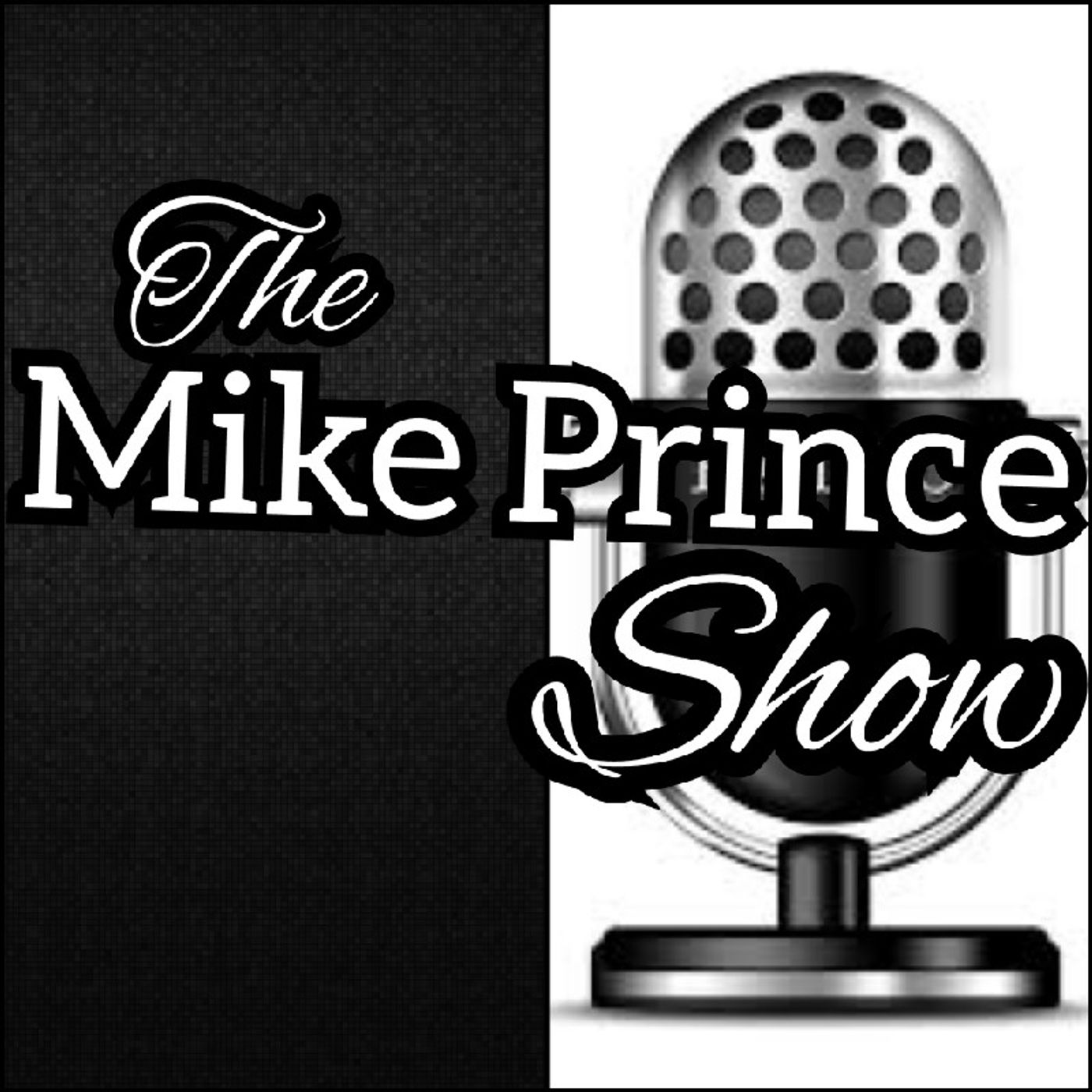 The Mike Prince Show
