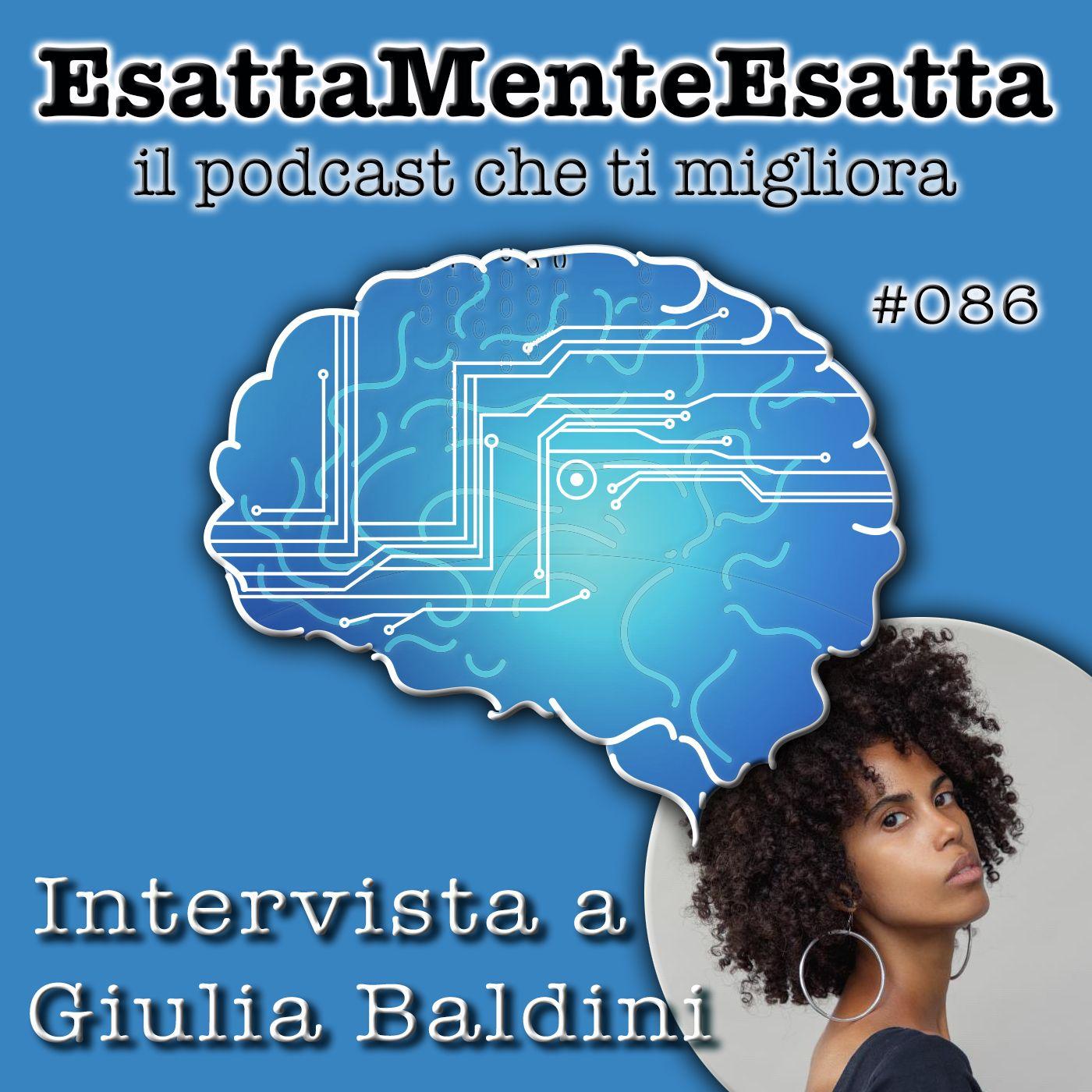Intervista: Giulia Baldini si racconta #86
