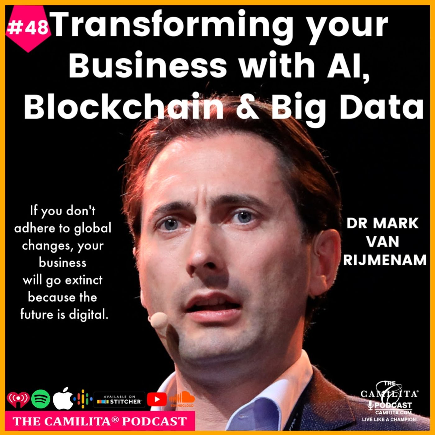 48: Dr Mark van Rijmenam | Transforming Your Business with AI, Blockchain & Big Data