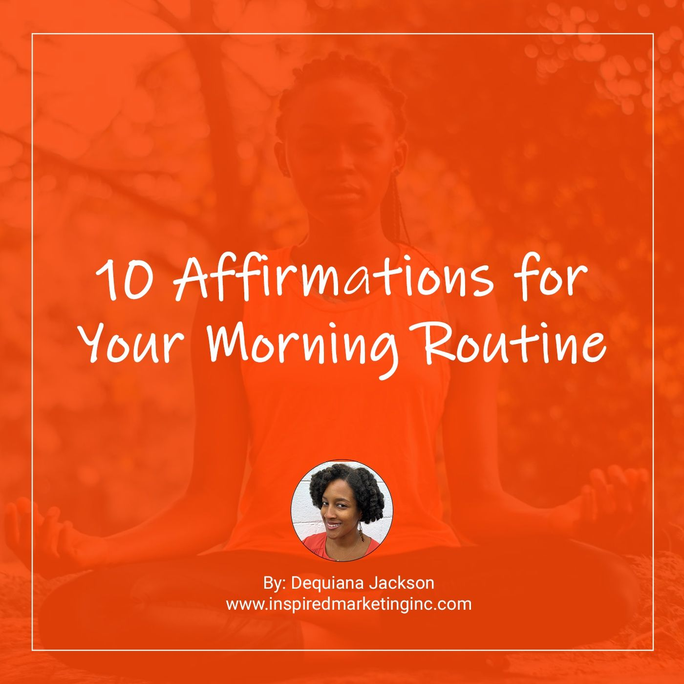10 Affirmations for Your Morning Routine