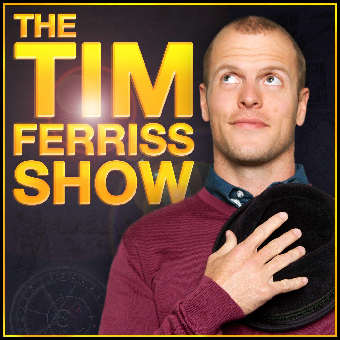 #36 - The Tim Ferriss Show: Episode 168