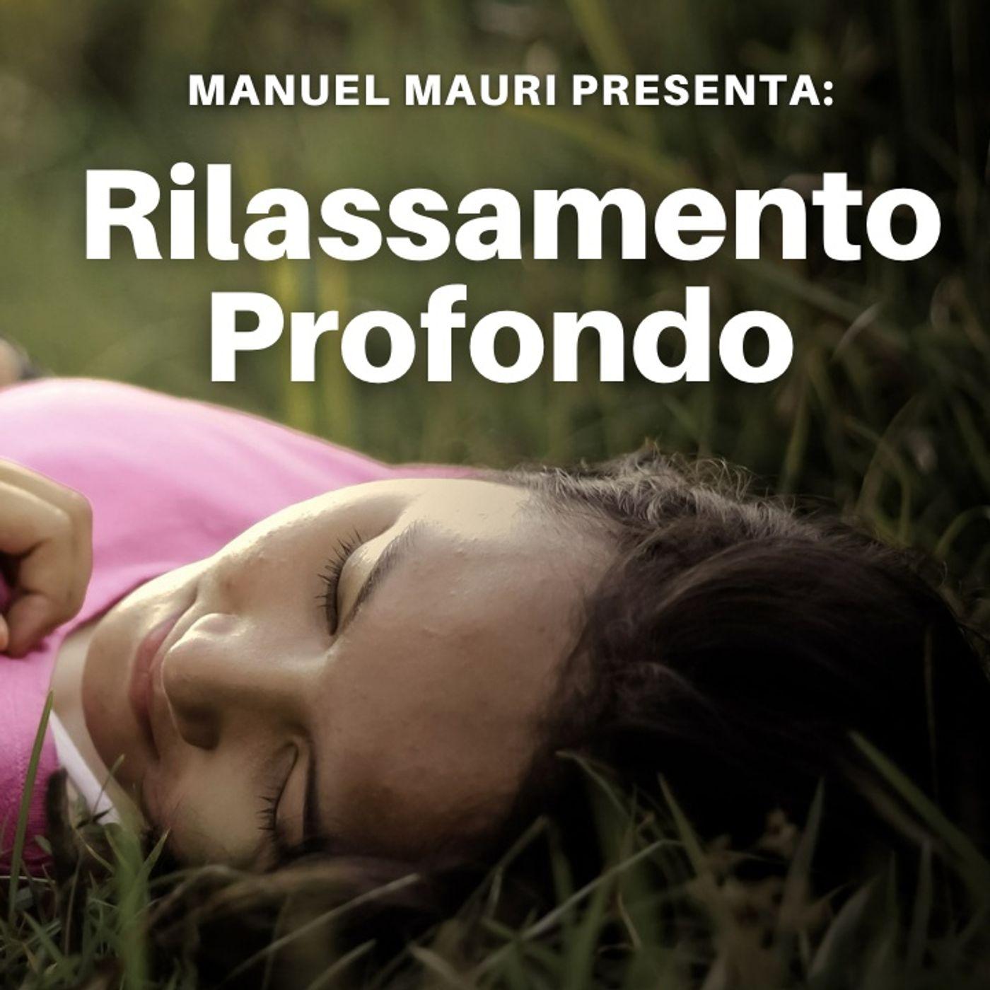 Rilassamento Profondo | Ipnosi Strategica® | Meditazione Guidata