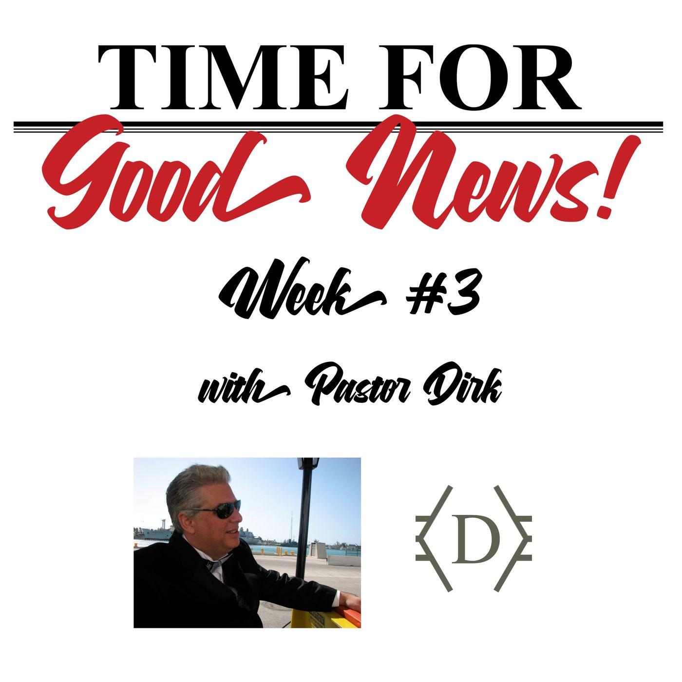 Time for Good News - Week 3: A New Healer, November 22, 2020