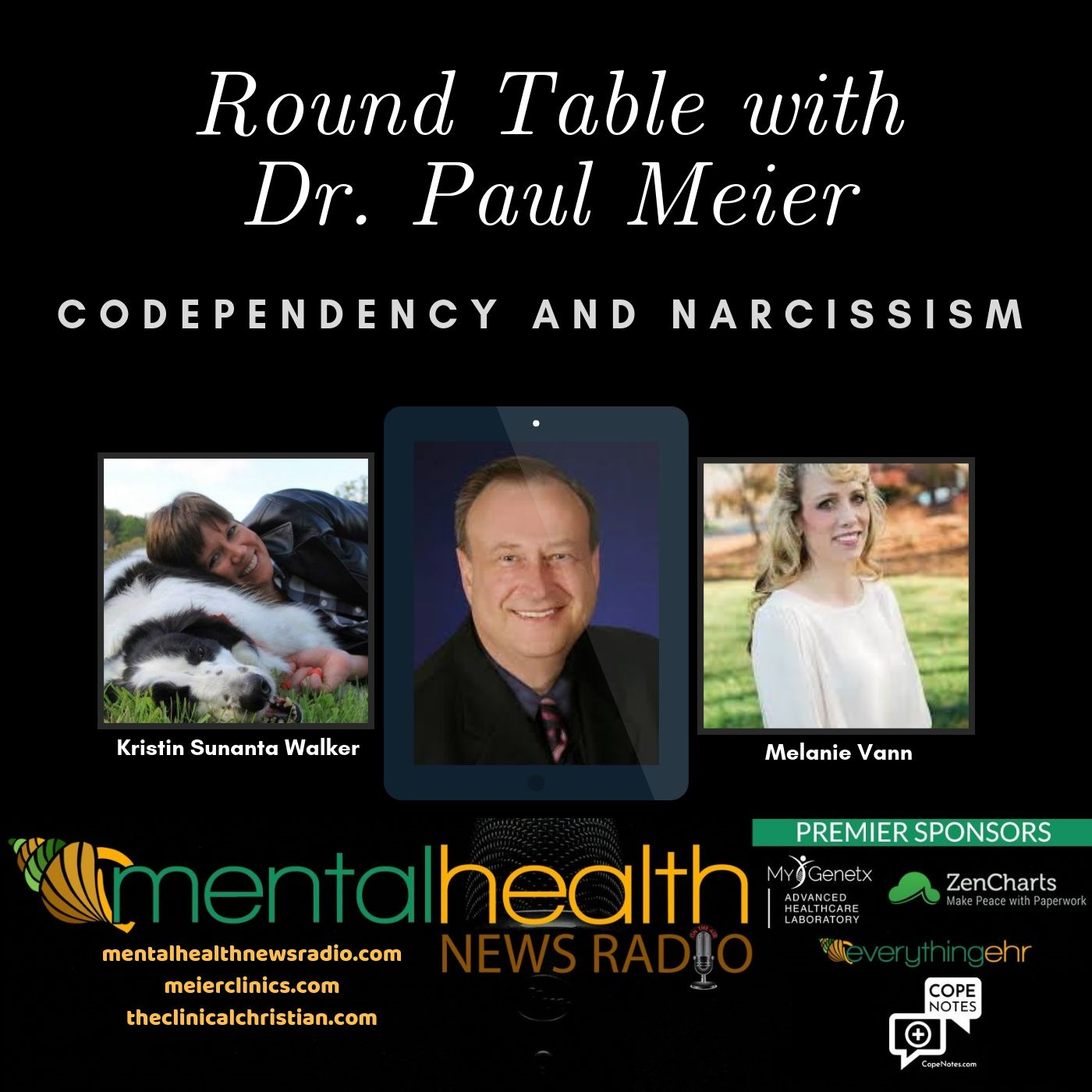 Mental Health News Radio - Round Table with Dr. Paul Meier: Codependency and Narcissism