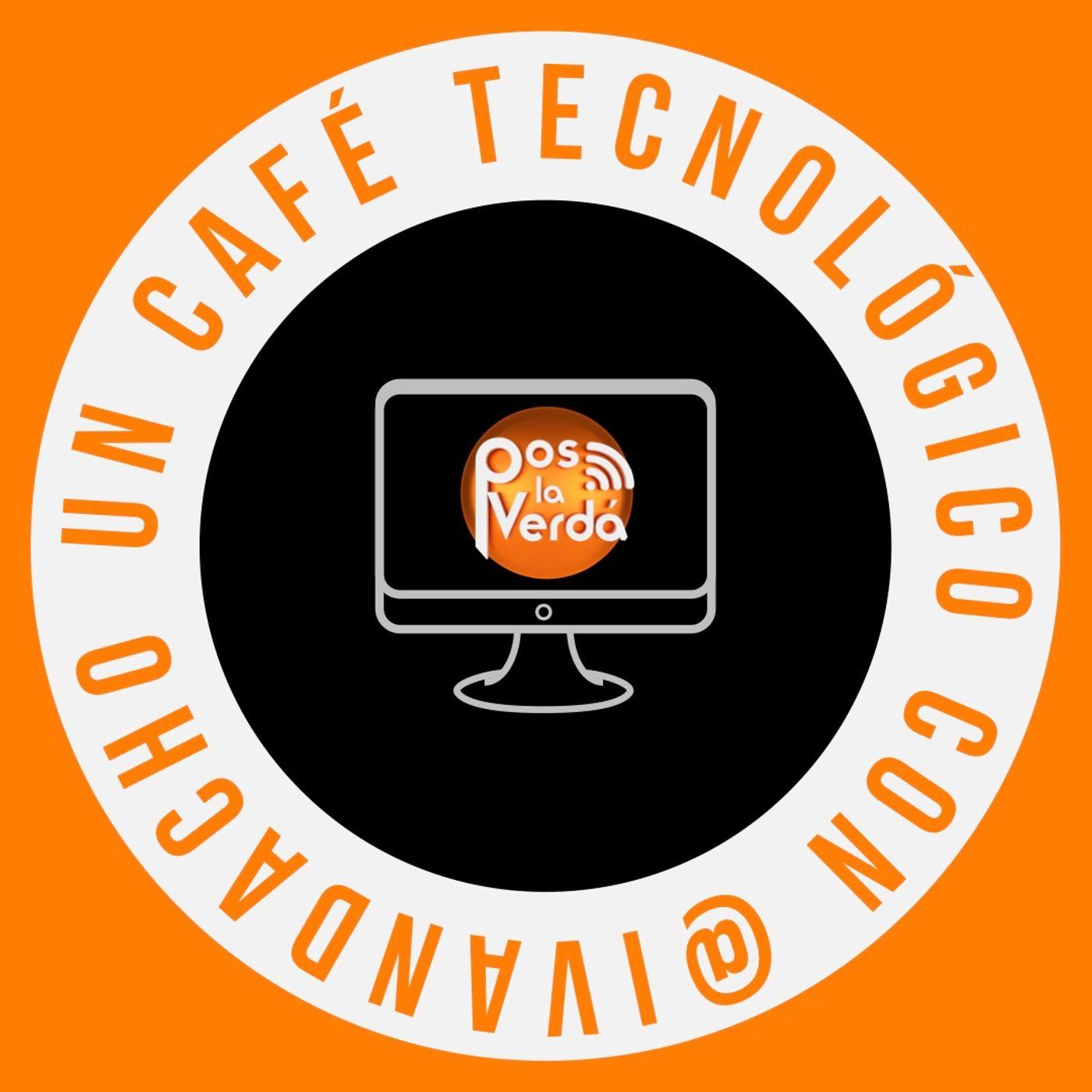 #PosLaVerda 30 de Septiembre, un #CafeTecnologico con @Ivandacho y @JABP008