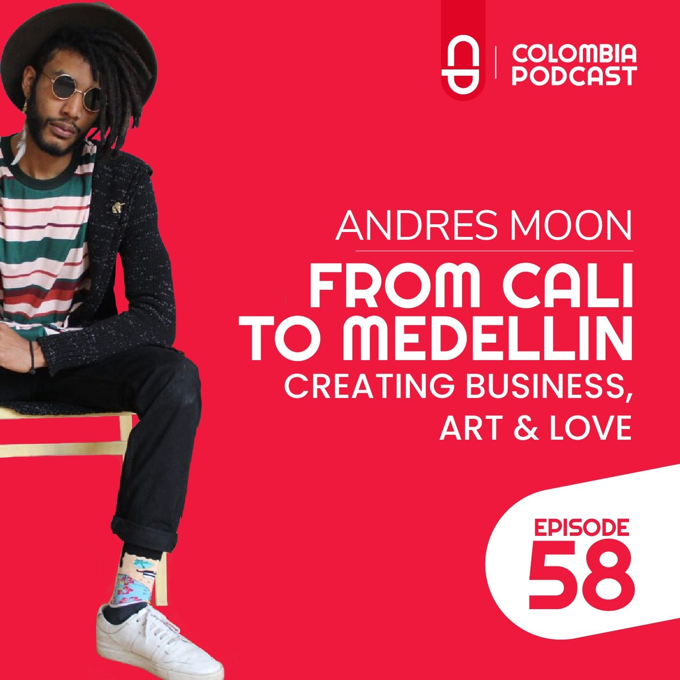 From Cali to Medellin - Andres Luna's Story (EP 58)