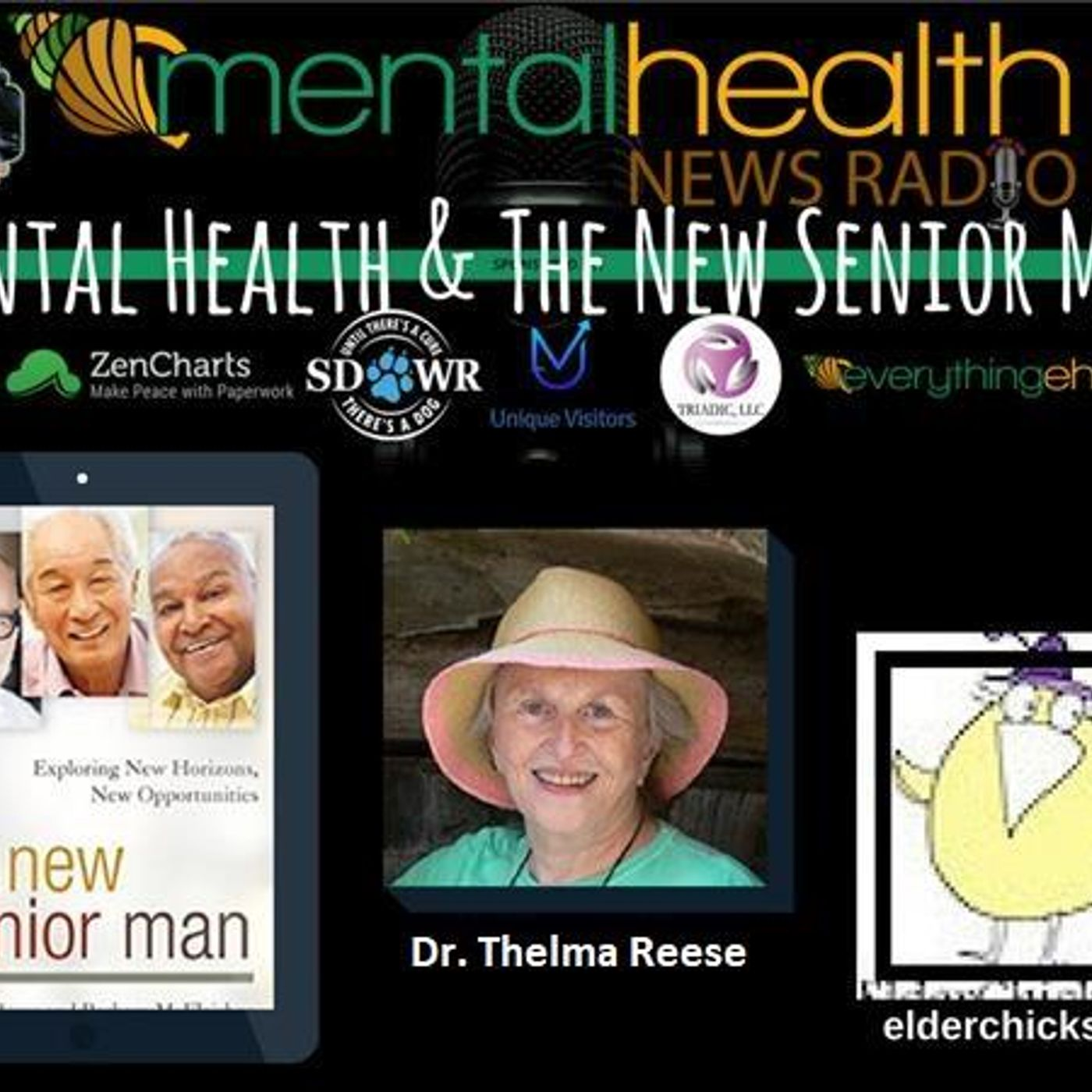 Mental Health News Radio - Mental Health and The New Senior Man with Dr. Thelma Reese