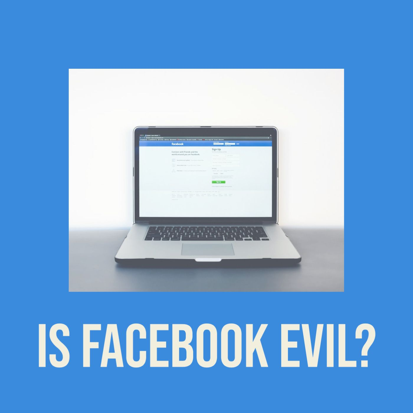 Is Facebook Evil?